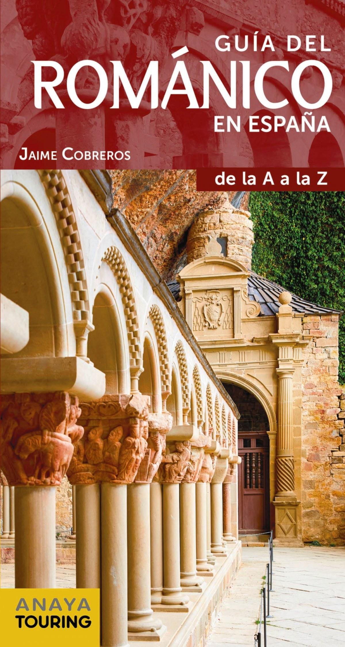 GUÍA DEL ROMANICO EN ESPAñA 9788491581031