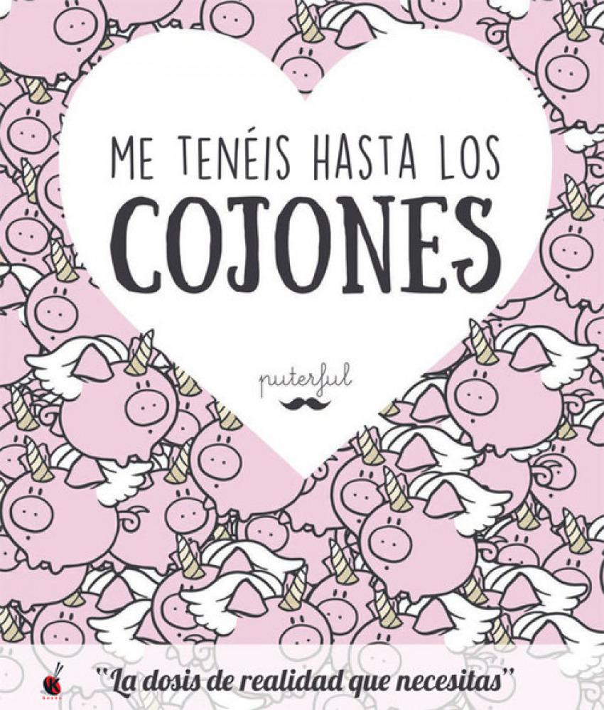 ME TENEIS HASTA LOS COJONES 9788491641377