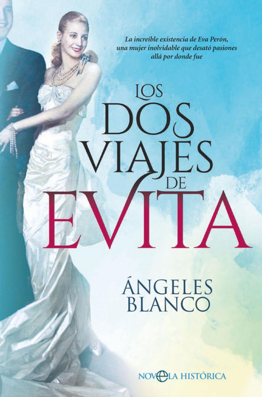 LOS DOS VIAJES DE EVITA 9788491645498