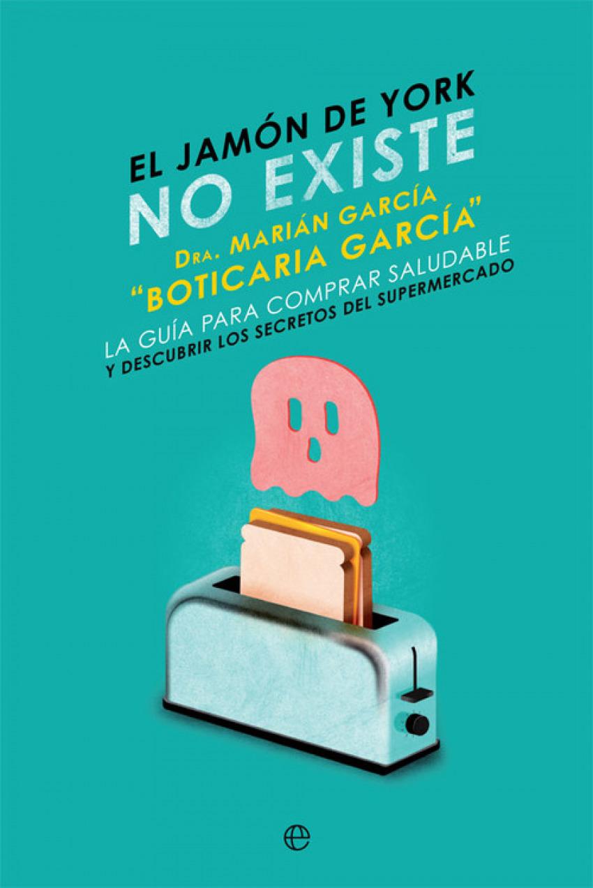 EL JAMÓN DE YORK NO EXISTE 9788491645931