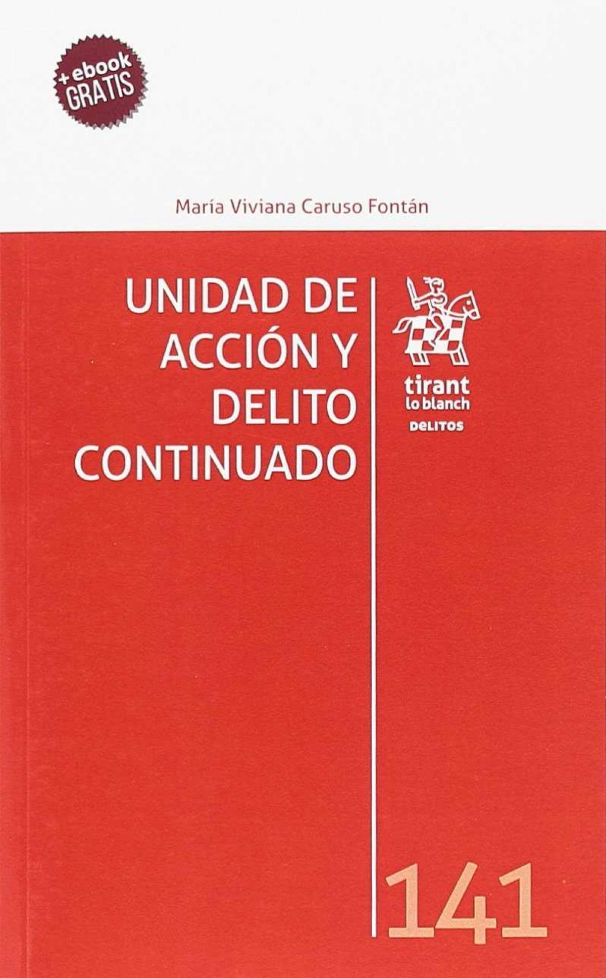 UNIDAD DE ACCIÓN Y DELITO CONTINUADO 9788491690597