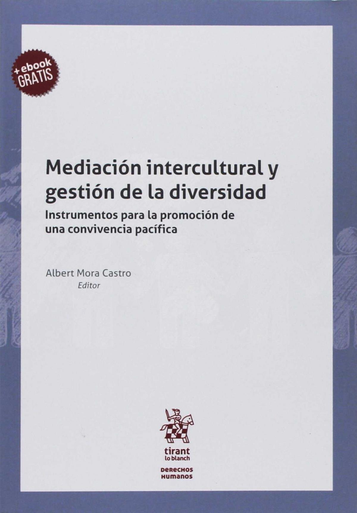 Mediación intercutural y gestión de la diversidad. 9788491696728