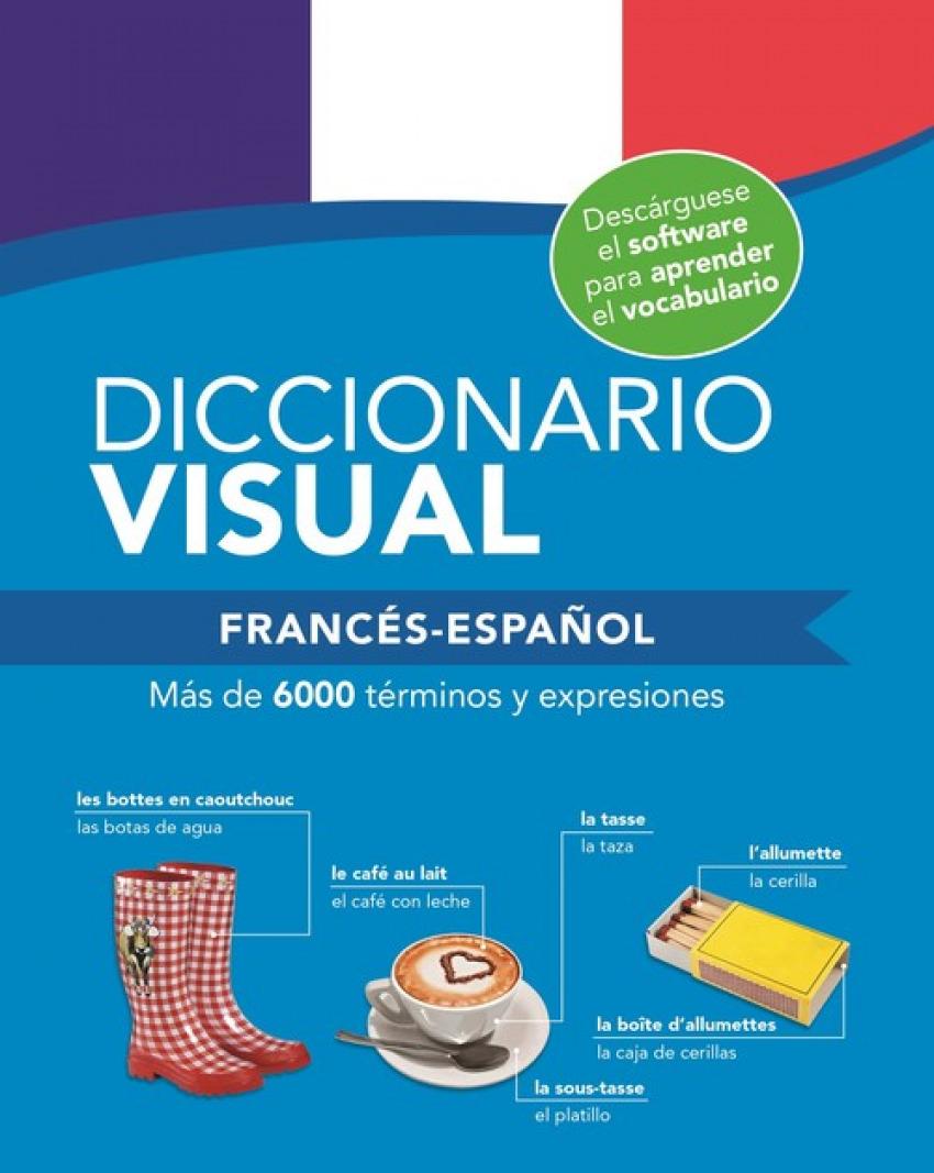 DICCIONARIO VISUAL FRANCÉS-ESPAñOL 9788491783176