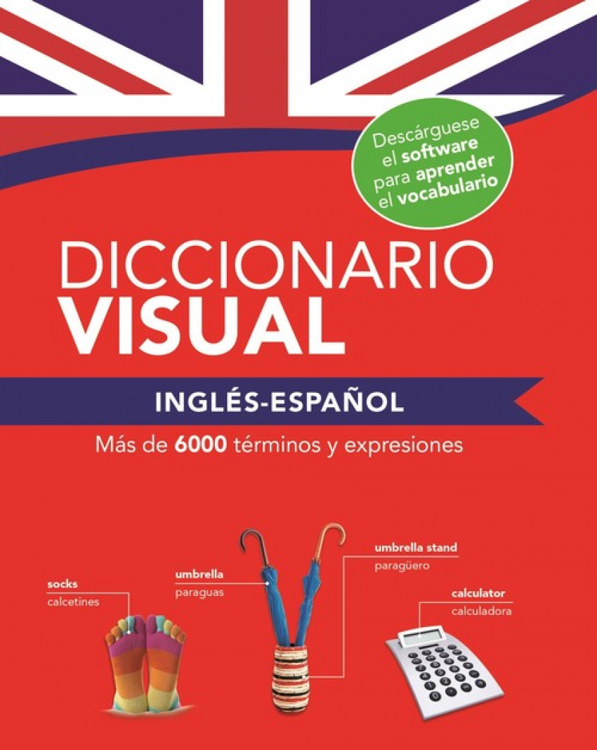 DICCIONARIO VISUAL INGLÉS - ESPAñOL 9788491783183