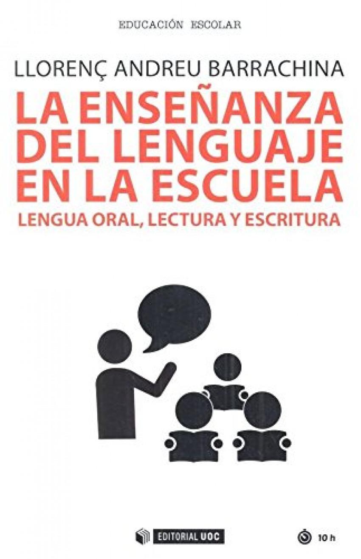 LA ENSEñNZA DEL LENGUAJE EN LA ESCUELA 9788491801511