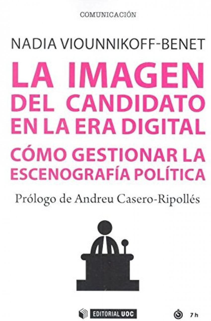 LA IMAGEN DEL CANDIDATO EN LA ERA DIGITAL 9788491801603