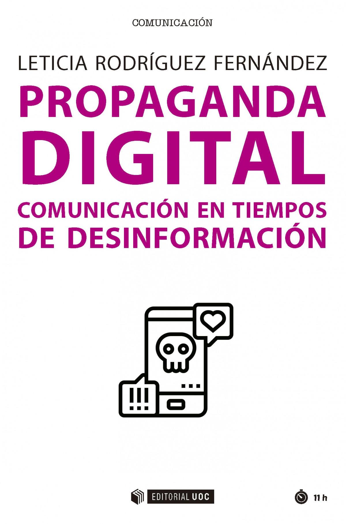 PROPAGANDA DIGITAL.Comunicacion en tiempos de desinformacion 9788491807926