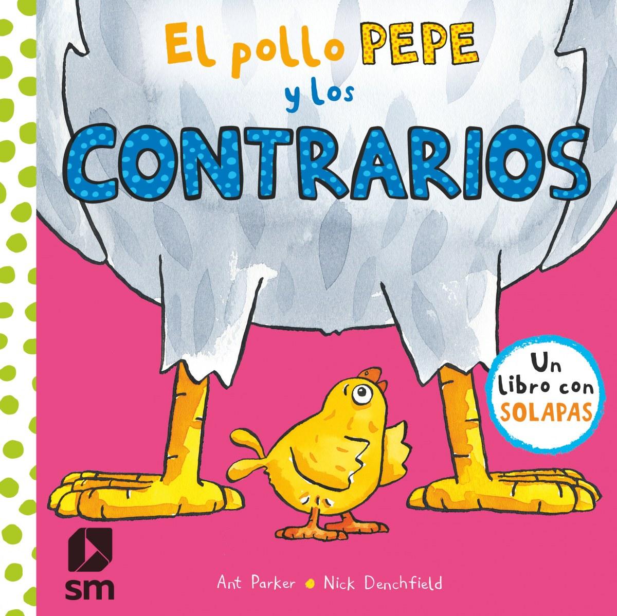 El pollo Pepe y los contrarios 9788491820512