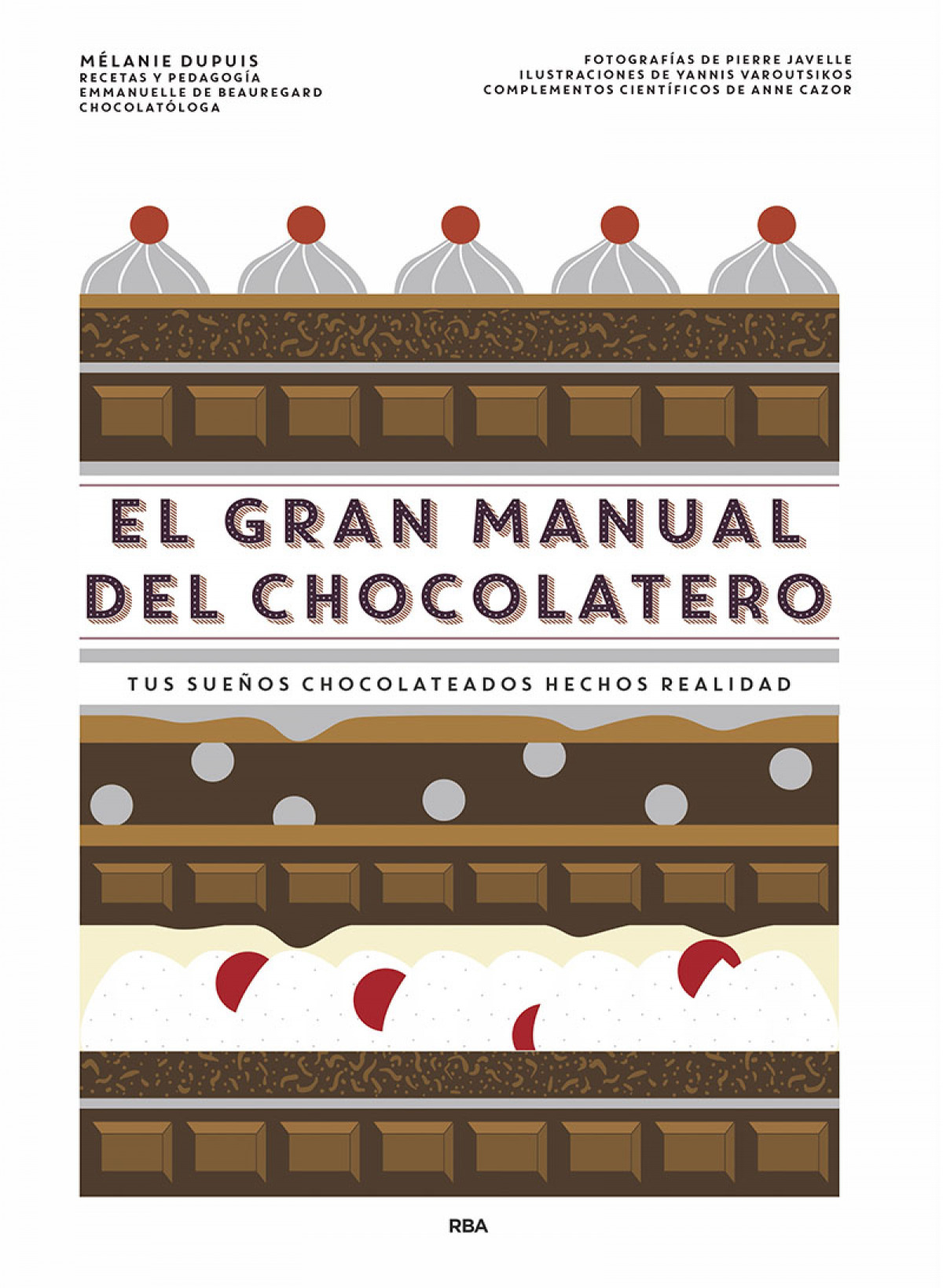 El gran manual del chocolatero 9788491873563