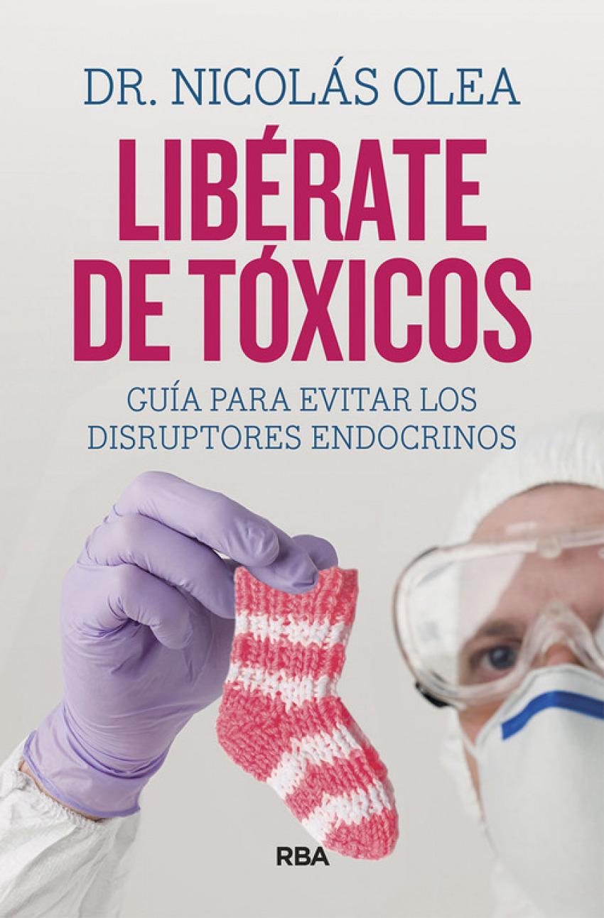 LIBÉRATE DE TÓXICOS 9788491874027