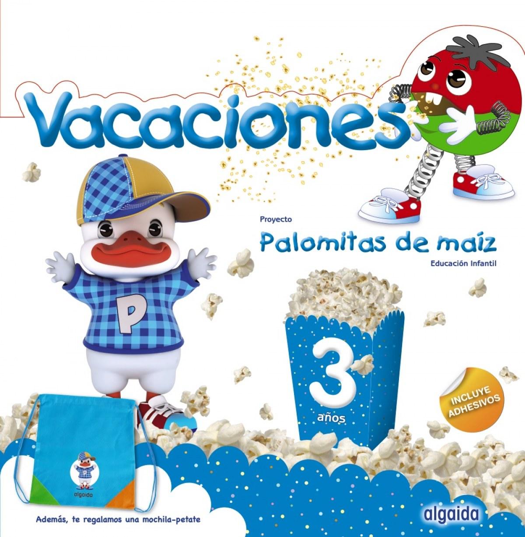 VACACIONES 3 AñOS PALOMITAS DE MAIZ 9788491890492