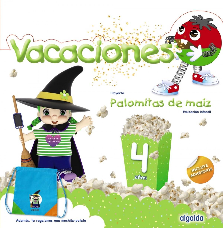 VACACIONES 4 AñOS PALOMITAS DE MAIZ 9788491890508