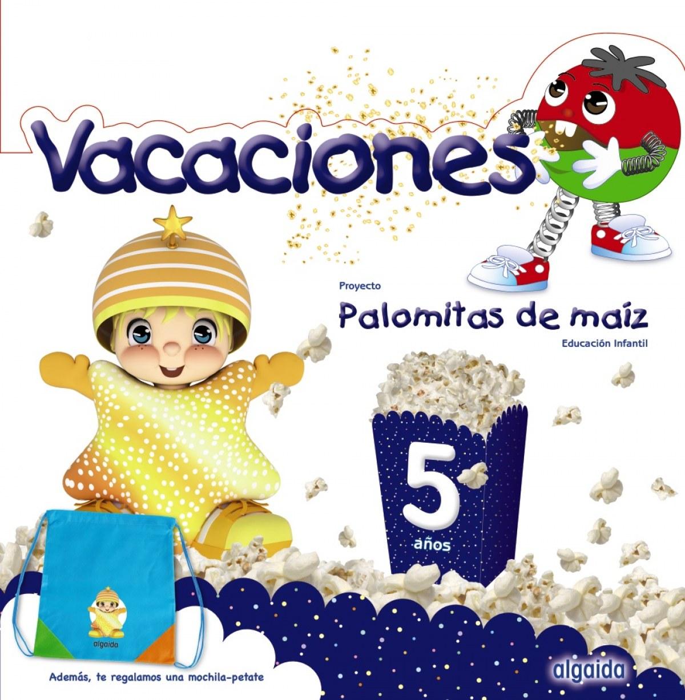 VACACIONES 5 AñOS PALOMITAS DE MAIZ 9788491890515