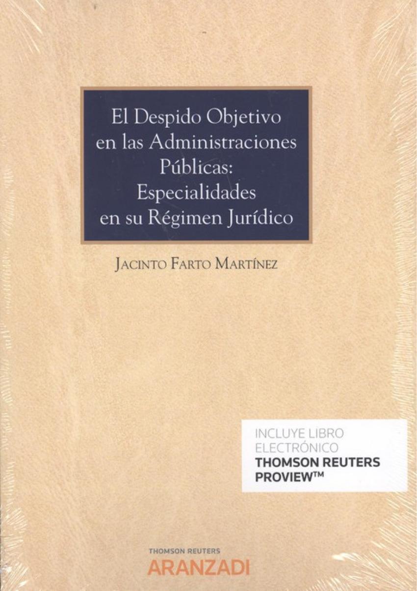 EL DESPIDO OBJETIVO EN LAS ADMINISTRACIONES PÚBLICAS: ESPECIALIDADES EN SU RÉGIMEN JUR