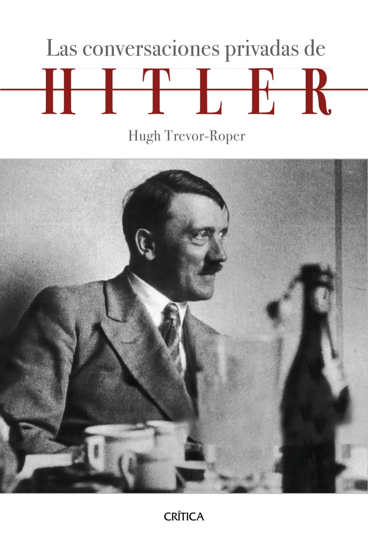 Las conversaciones privadas de Hitler 9788491992097