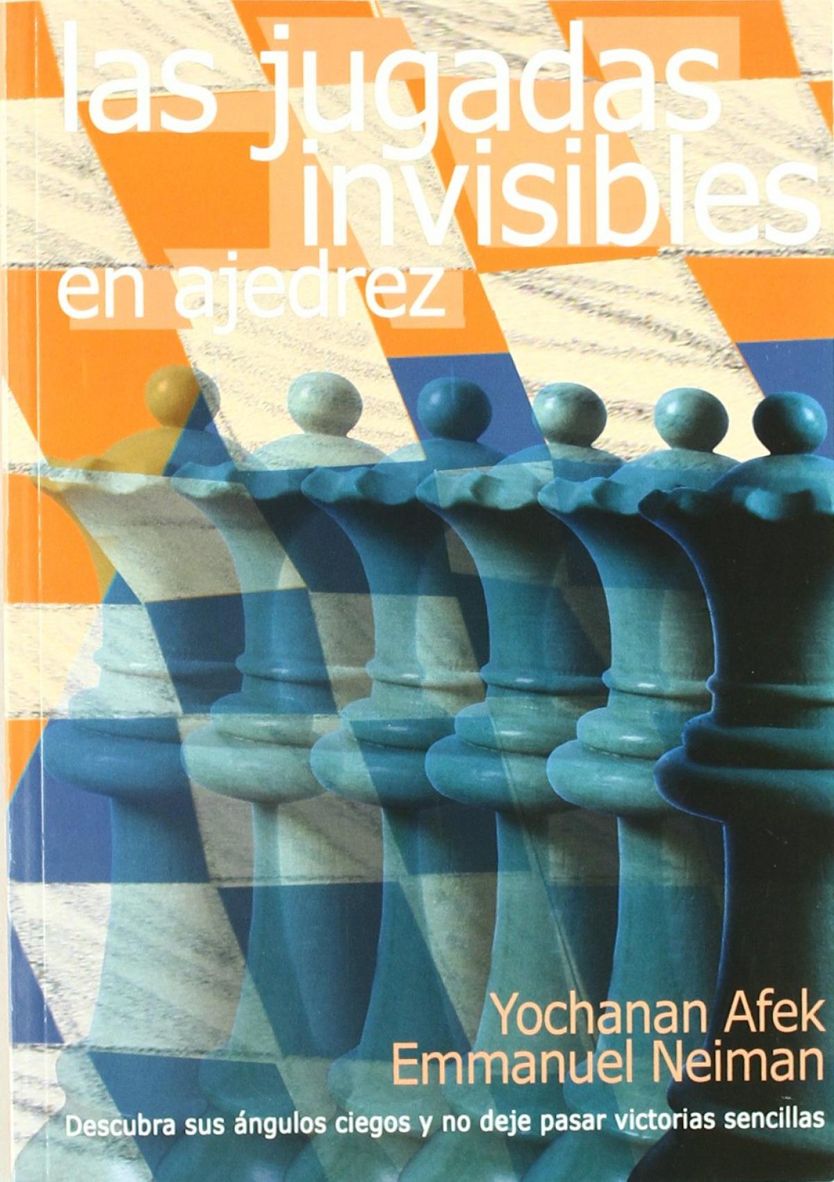 Jgadas invisibles en ajedrez, las 9788492517329