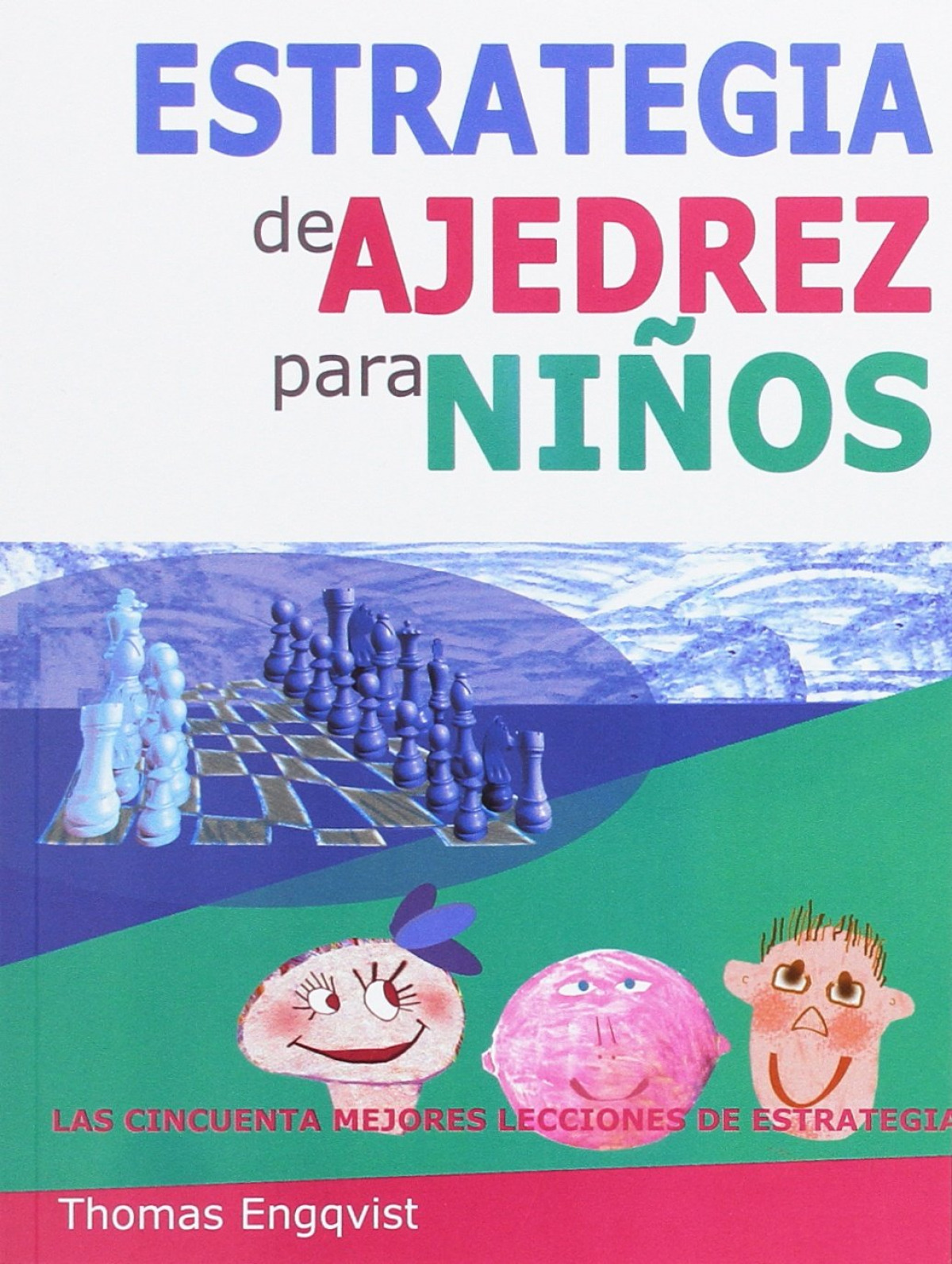 ESTRATEGIAS DE AJEDREZ PARA NIñOS 9788492517879