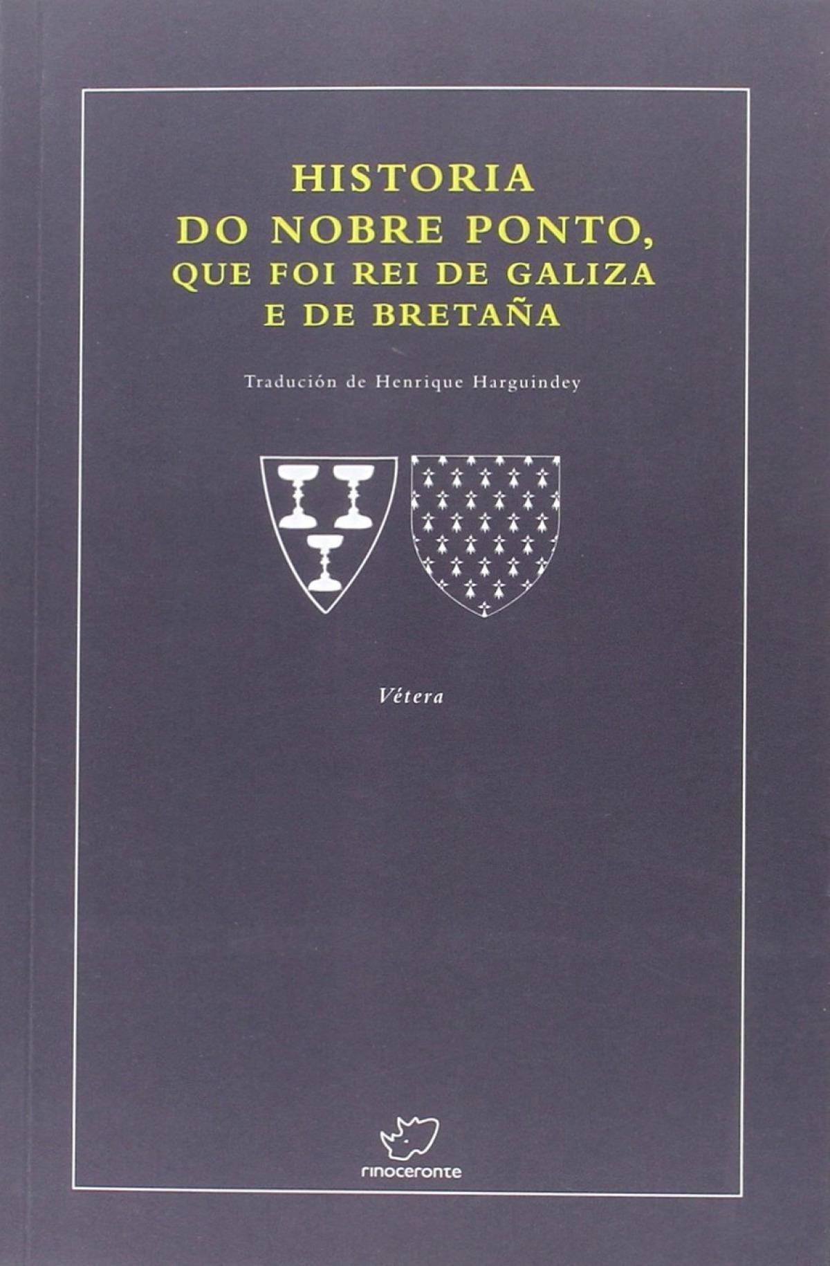 Historia nobre ponto, que foi rei de galiza e bretaña 9788492866731
