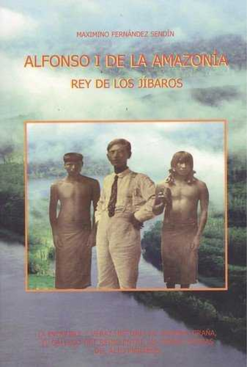 ALFONSO I DE LA AMAZONÍA 9788492867264