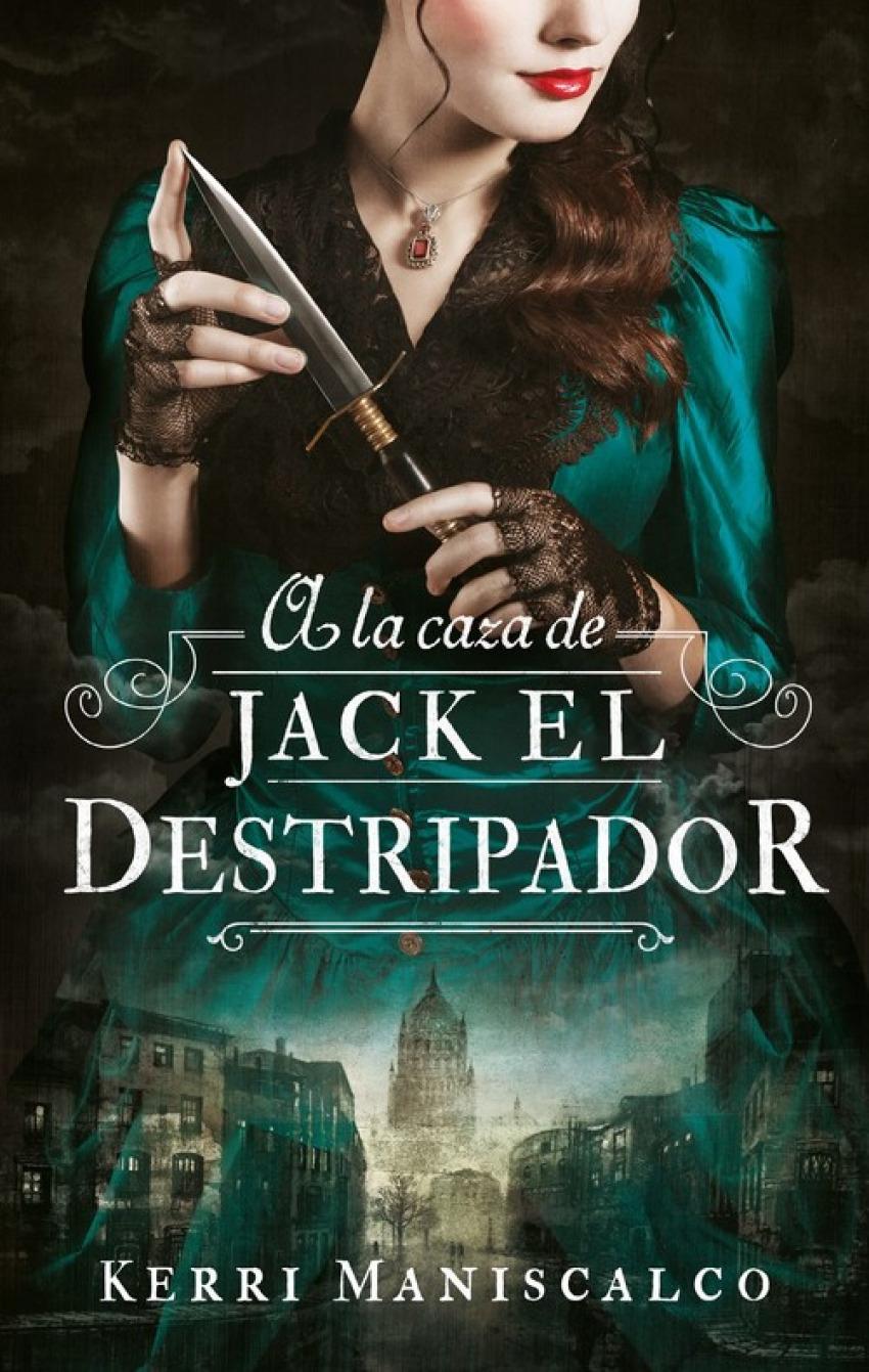 A LA CAZA DE JACK EL DESTRIPADOR 9788492918287