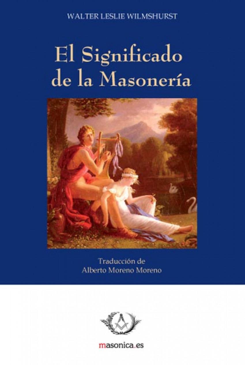 El Significado de la Masoner¡a 9788492984077