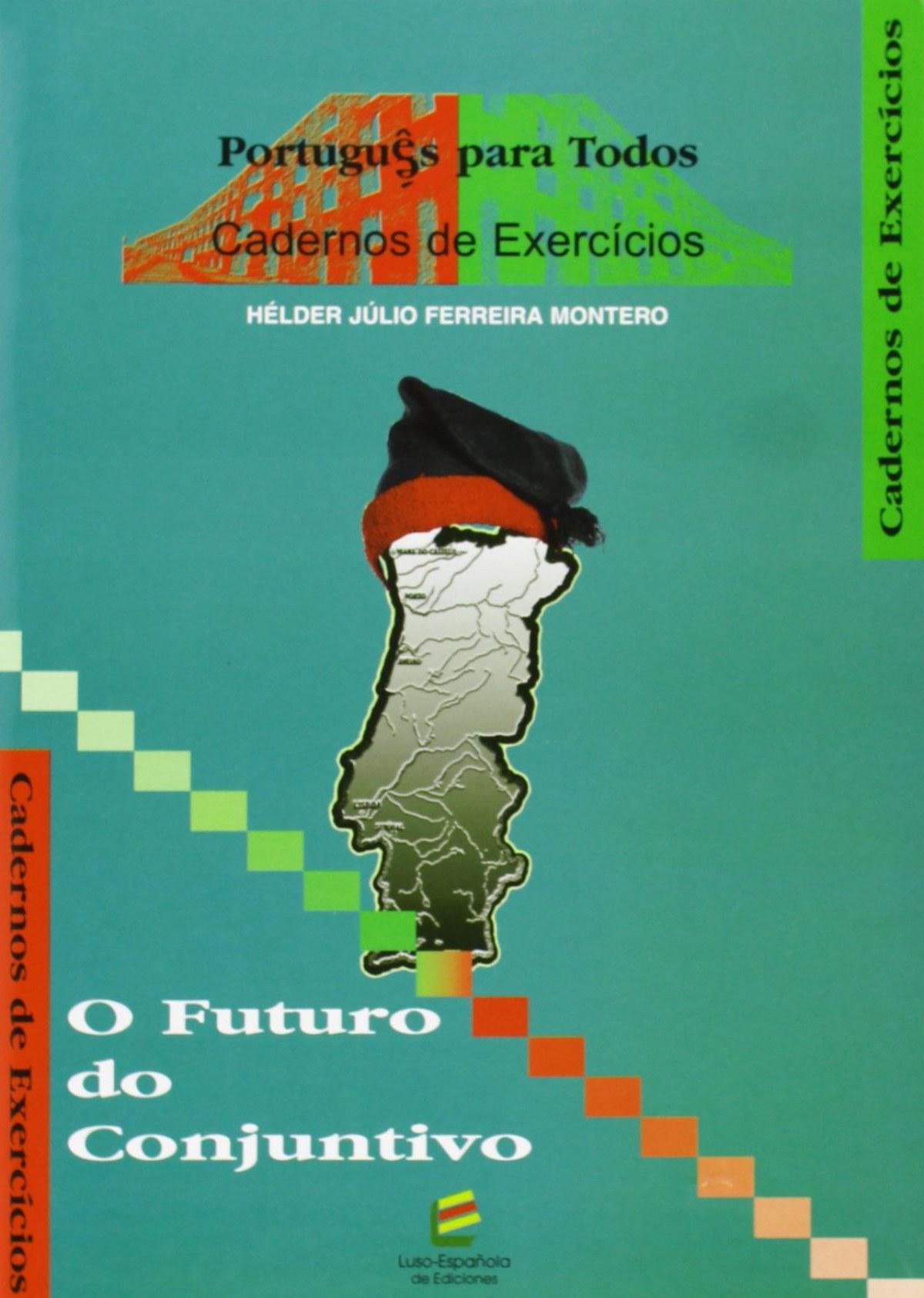 O FUTURO DO CONJUNTIVO 9788493239473