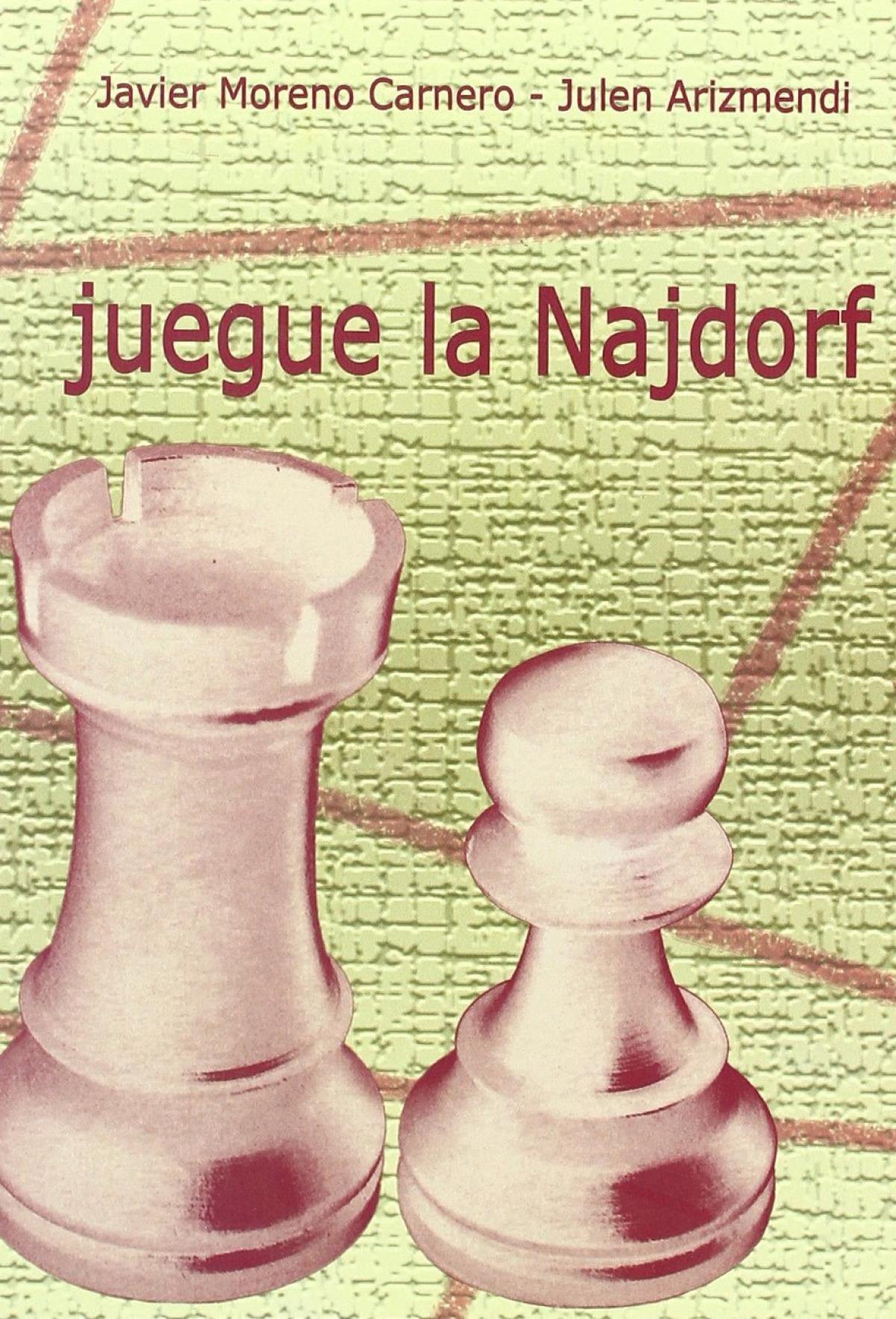 Juegue la Najdorf 9788493384104