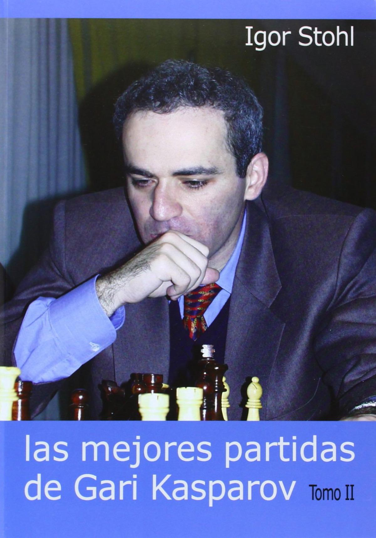 Las mejores partidas de Gari Kasparov. Tomo II 9788493478636