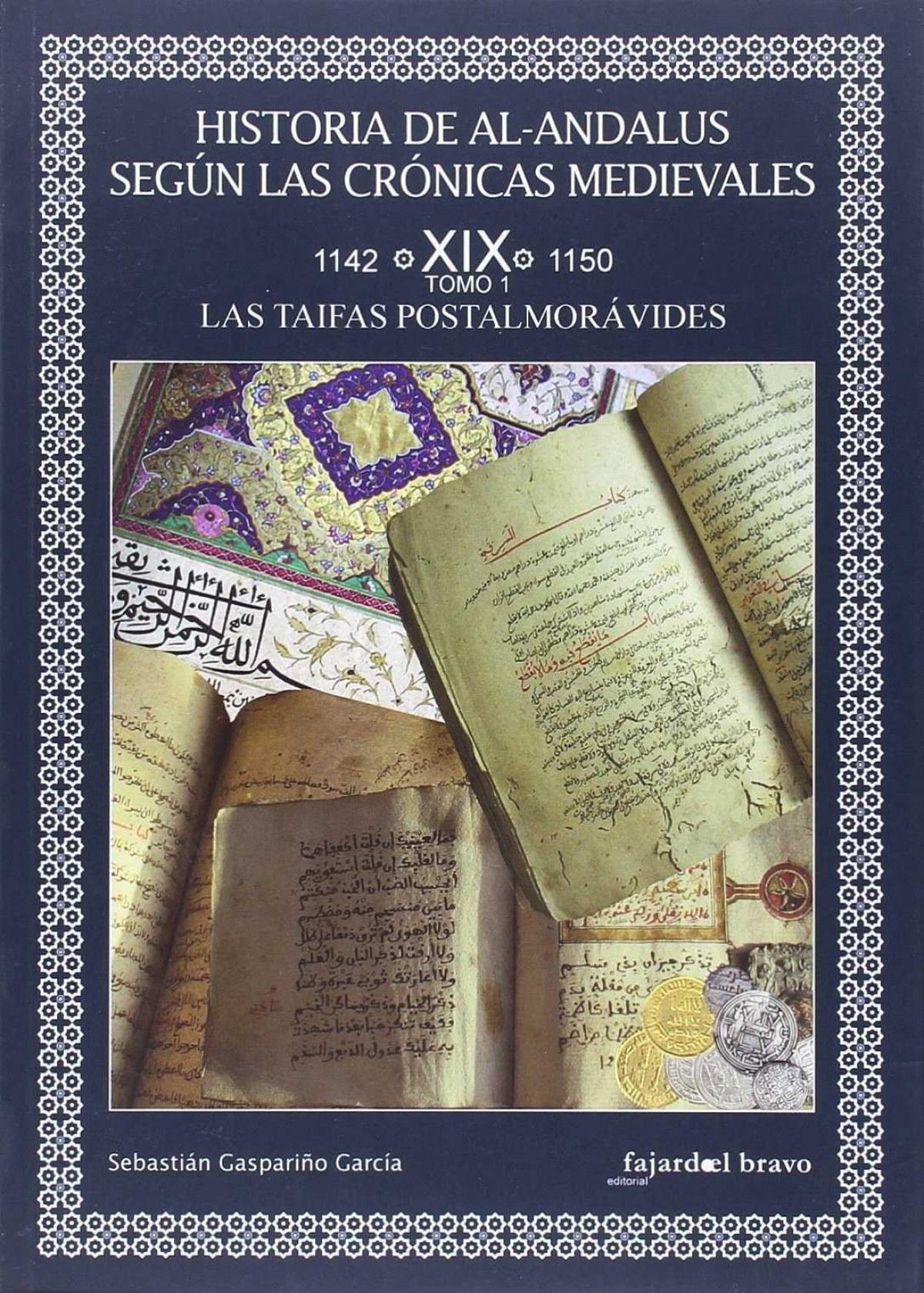 Historia de Al-Andalus según las crónicas medievales 9788493559229