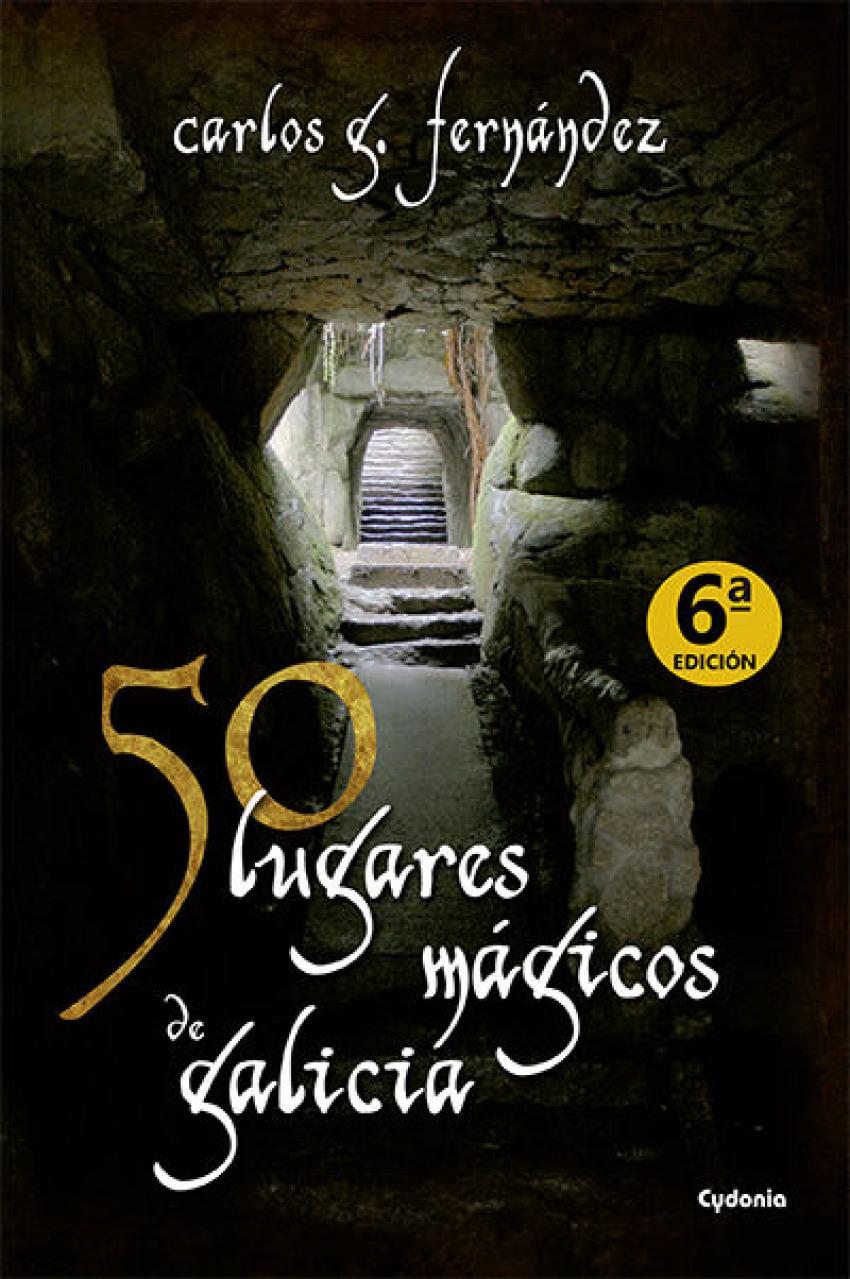 50 lugares mágicos de Galicia 9788493806415