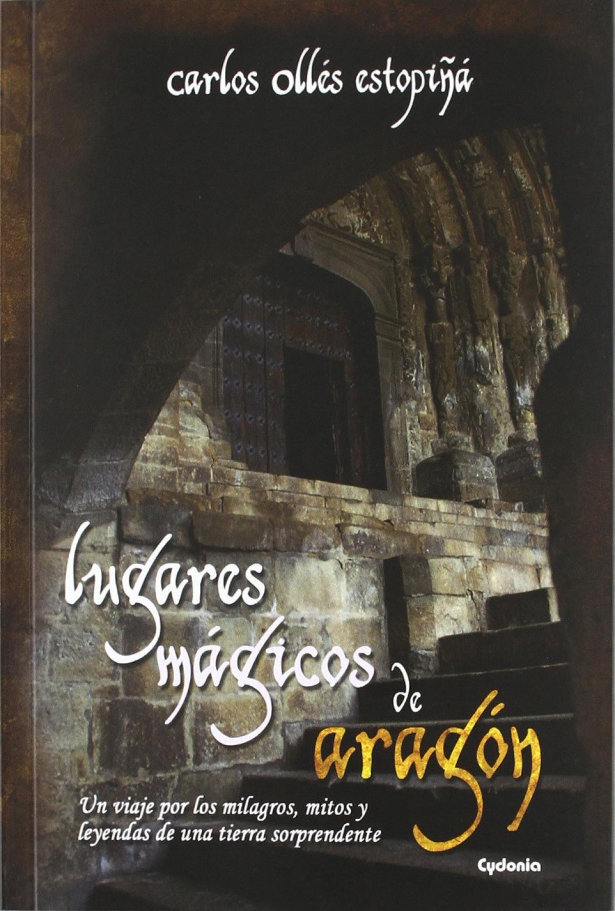 Lugares mágicos de Aragón 9788493806446