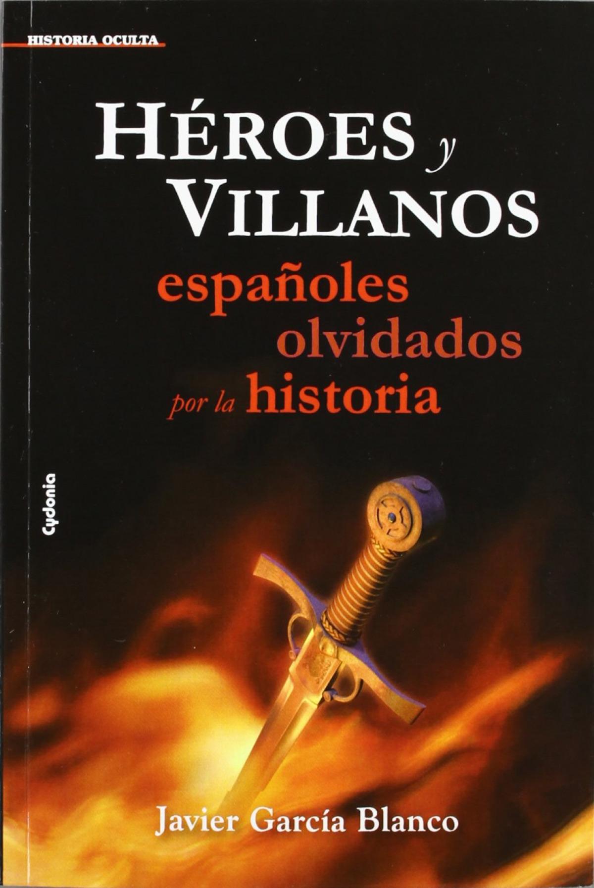 Héroes y villanos 9788493806453