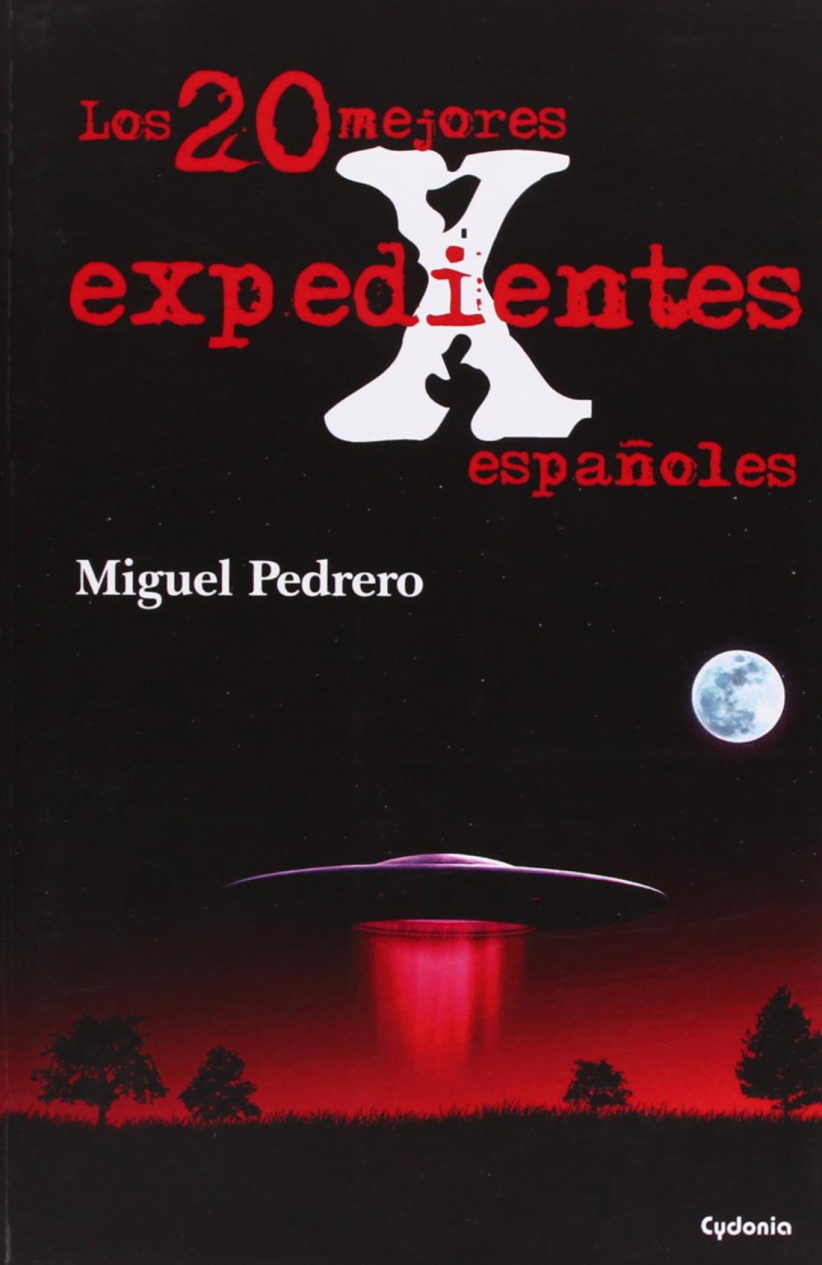 Los 20 mejores expedientes X españoles 9788493806484