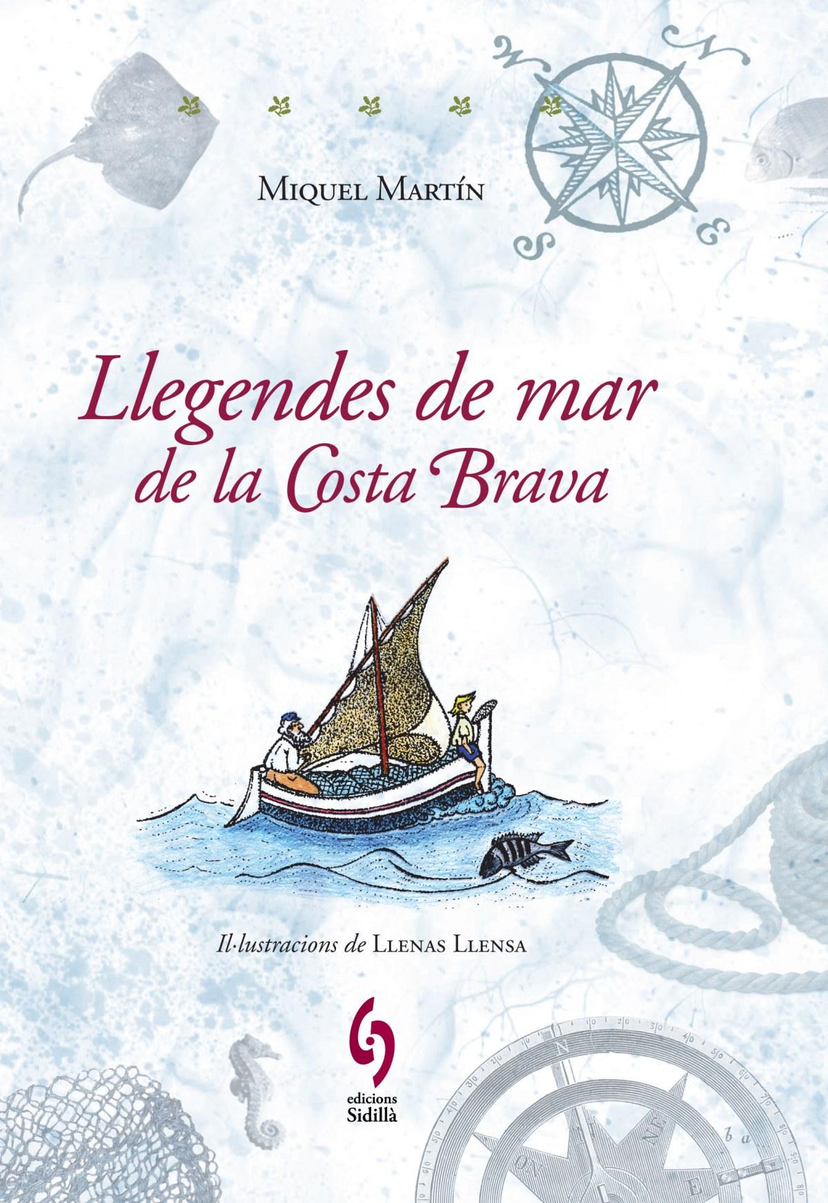 Llegendes de mar de la Costa Brava 9788493874339