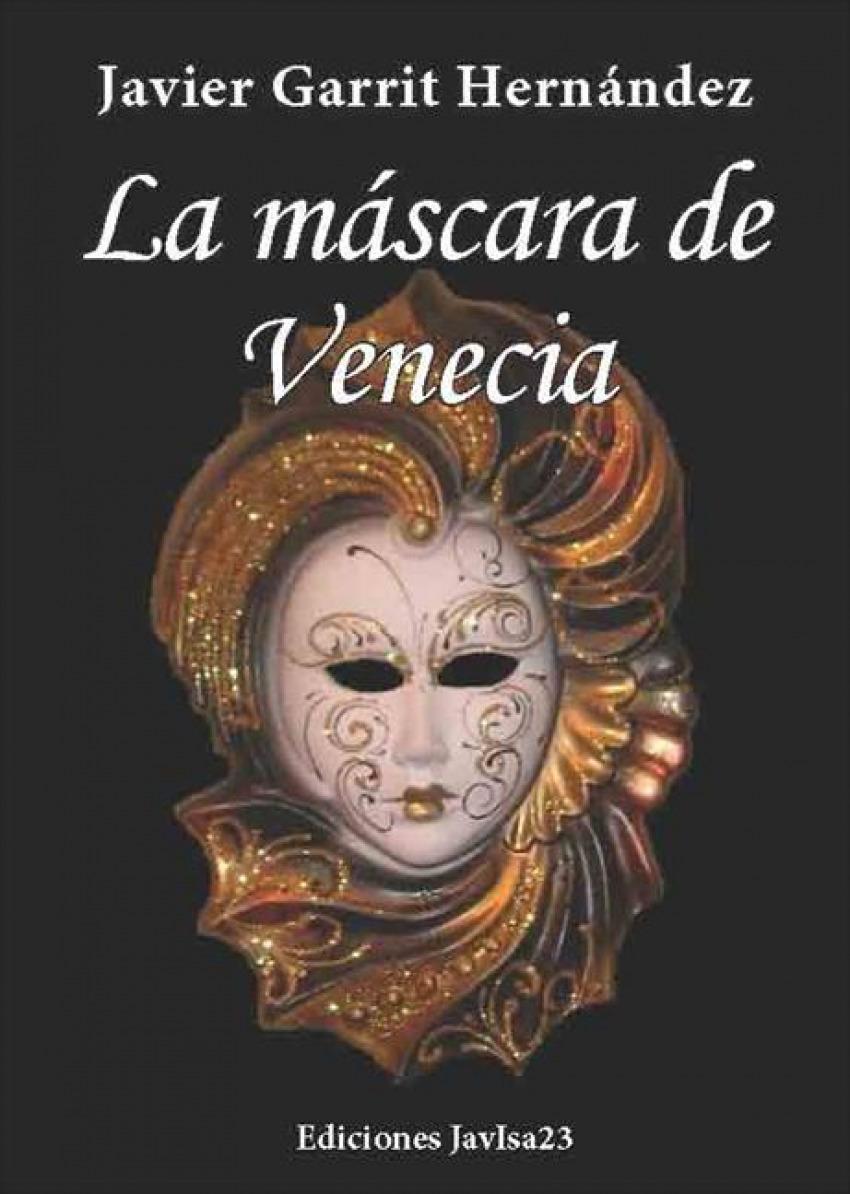 La mascara de Venecia 9788494000867