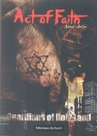 Act of faith. Guardians of Holy Land 1 9788494091575