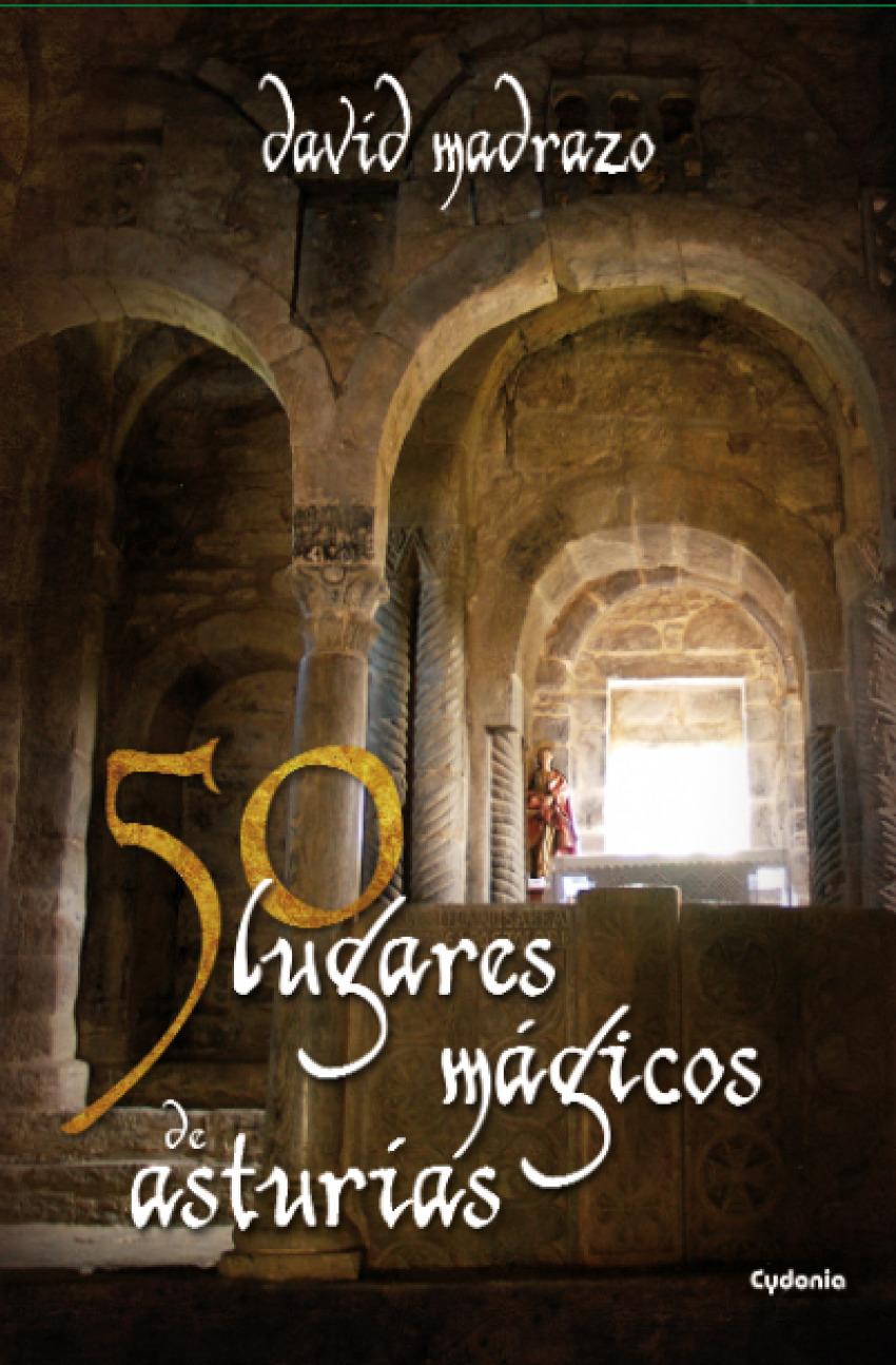 50 lugares mágicos de Asturias 9788494125805
