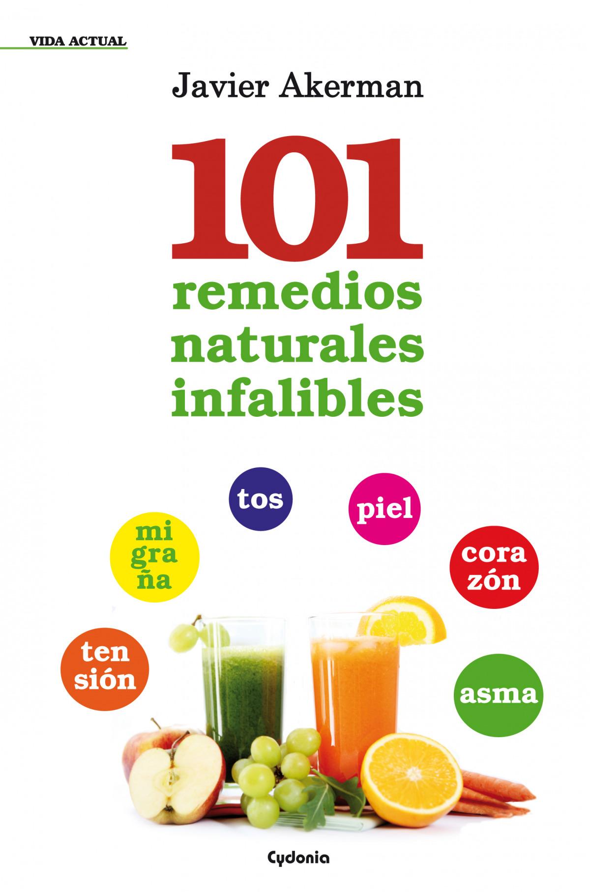 101 remedios naturales infalibres 9788494125850