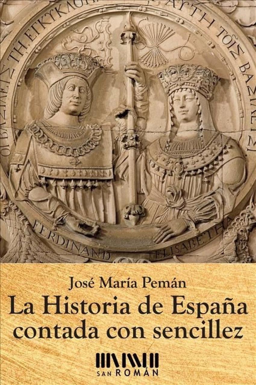 La historia de España contada con sencillez 9788494210716