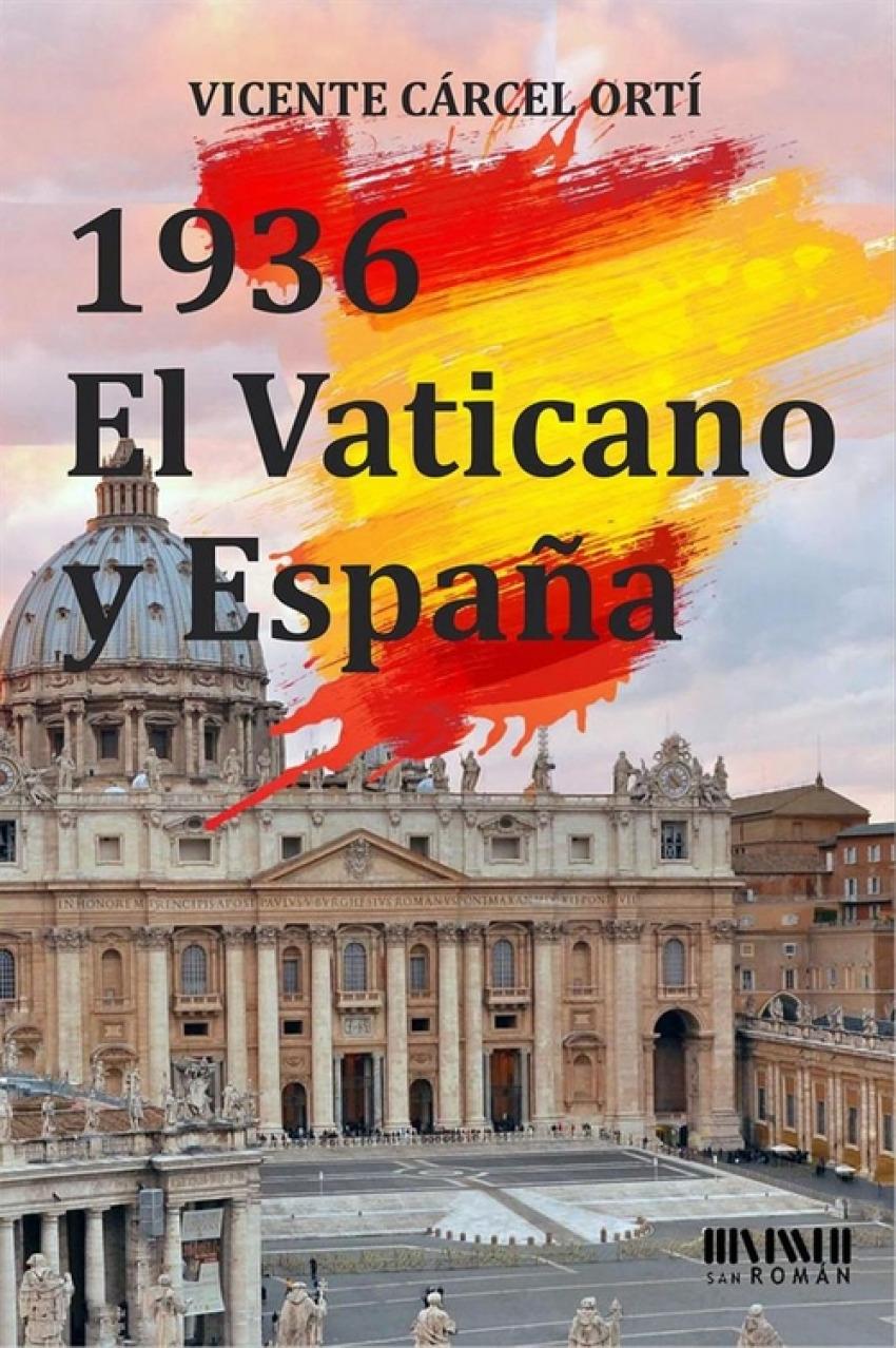 1936 El Vaticano y España 9788494210785