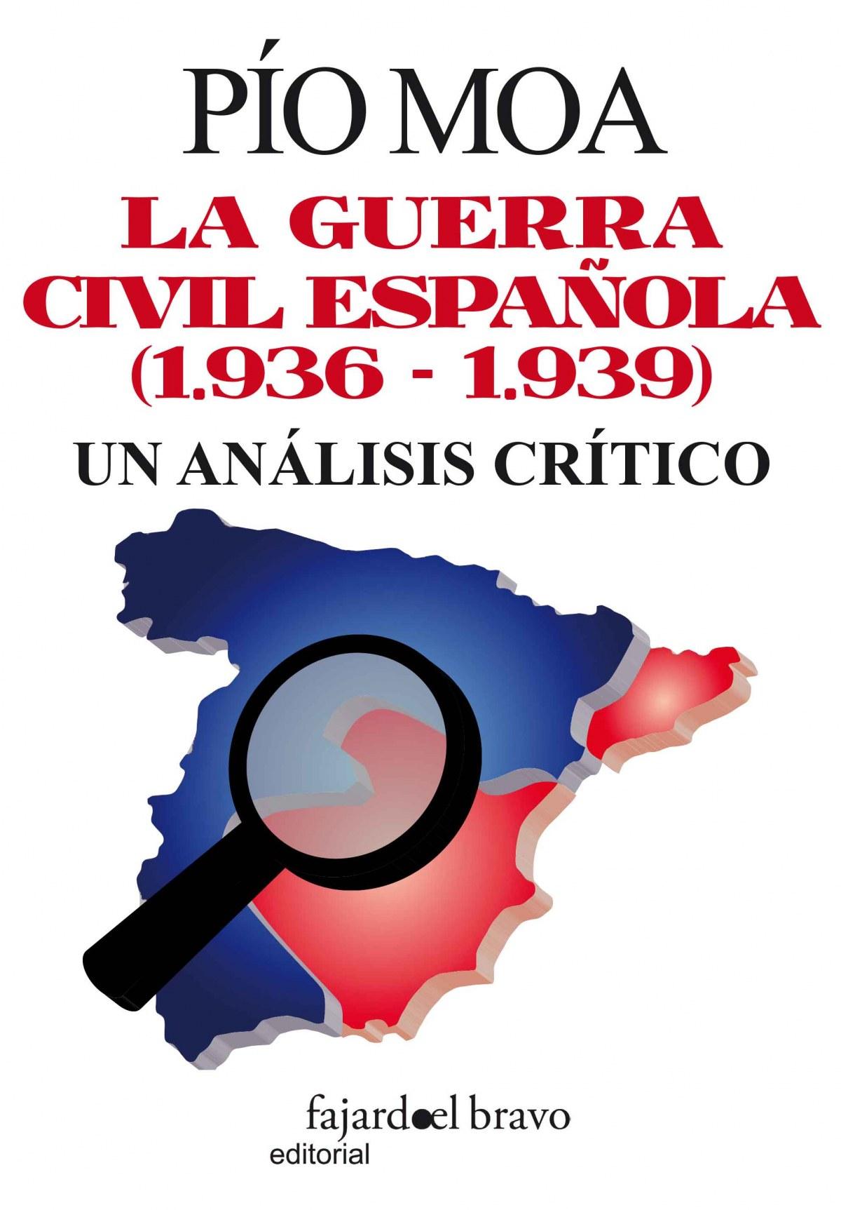 Guerra Civil española, un análisis crítico 9788494250002