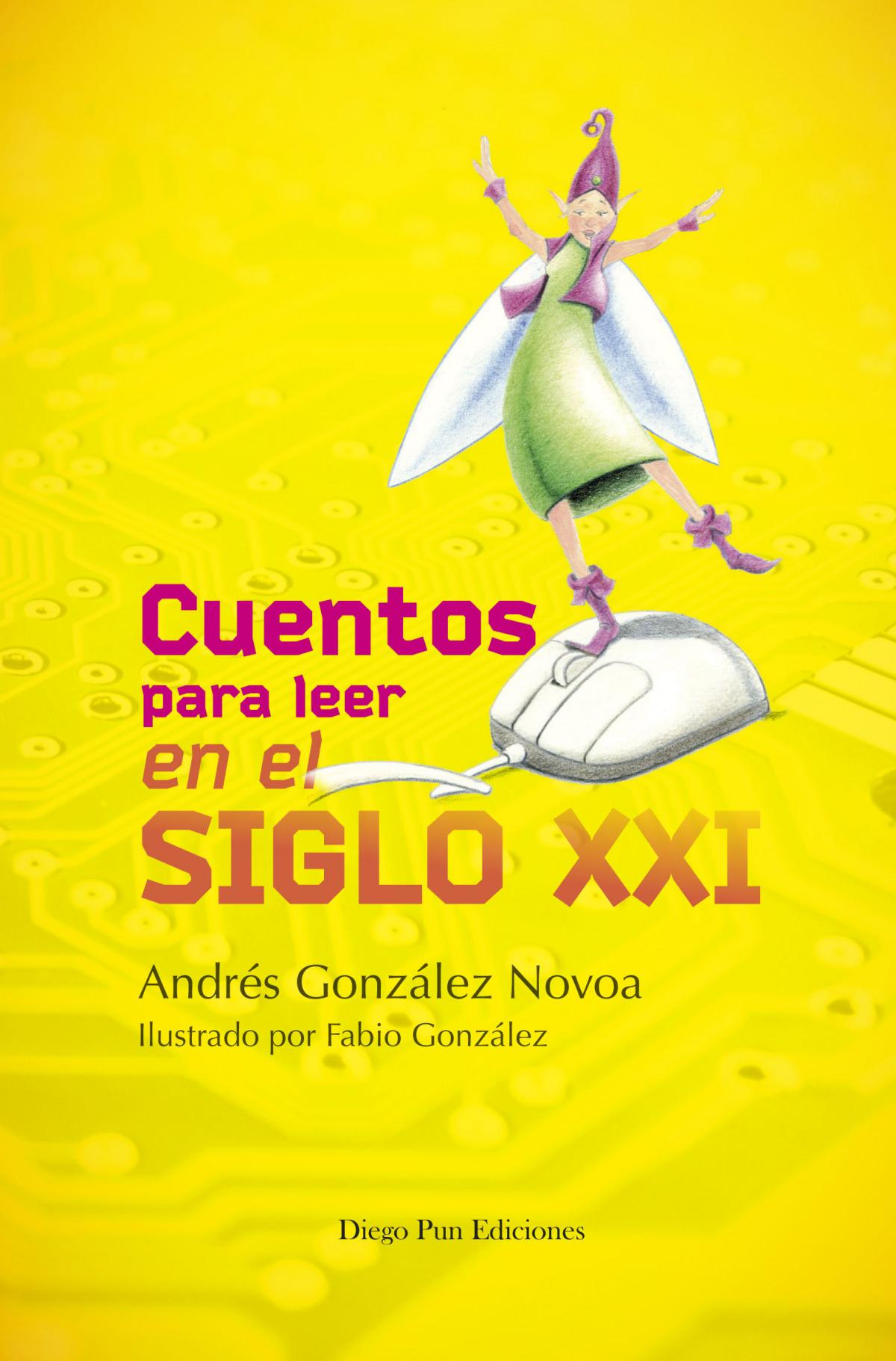 CUENTOS PARA LEER EN EL SIGLO XXI 9788494265976