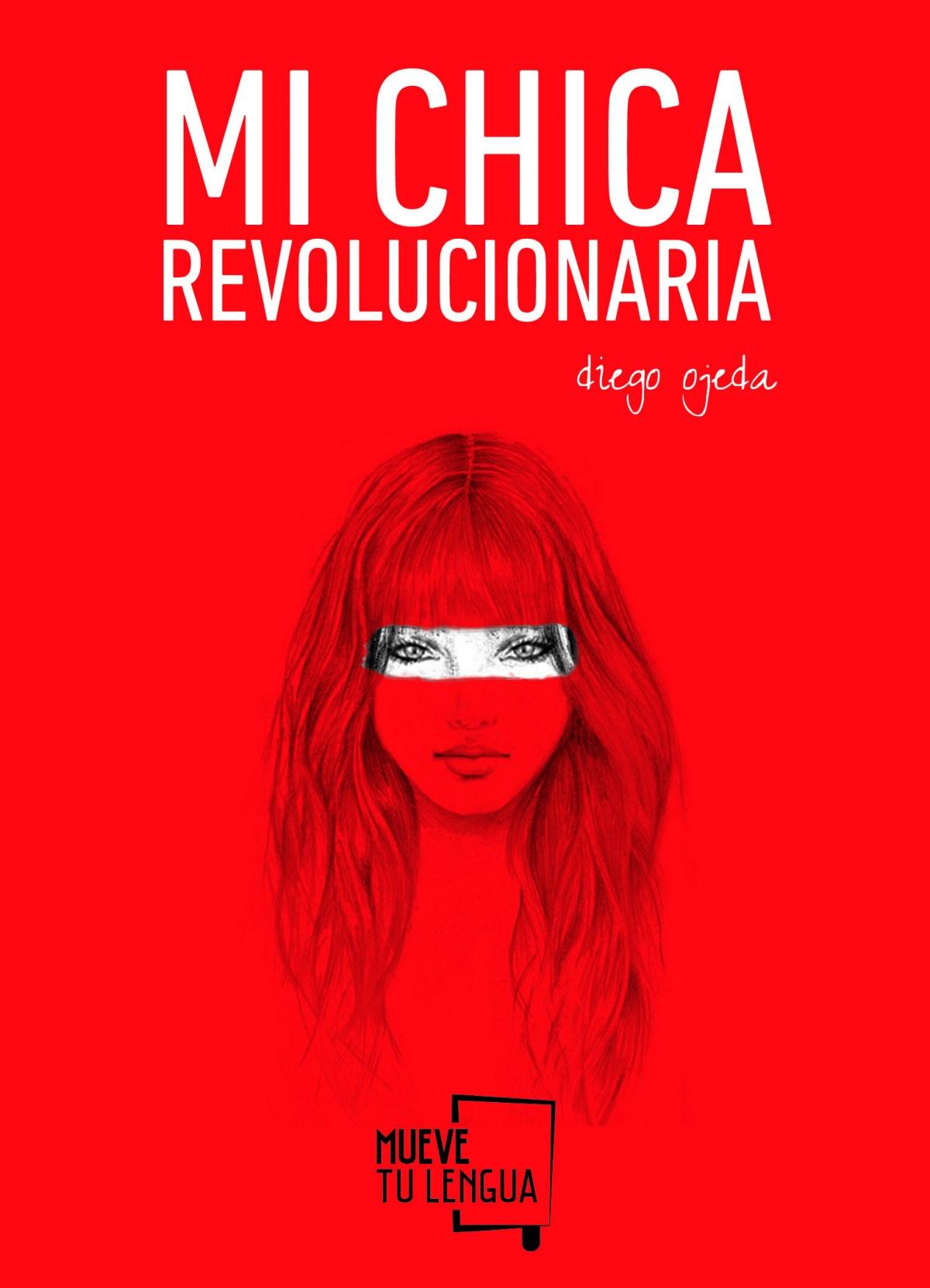 Mi chica revolucionaria 9788494268618