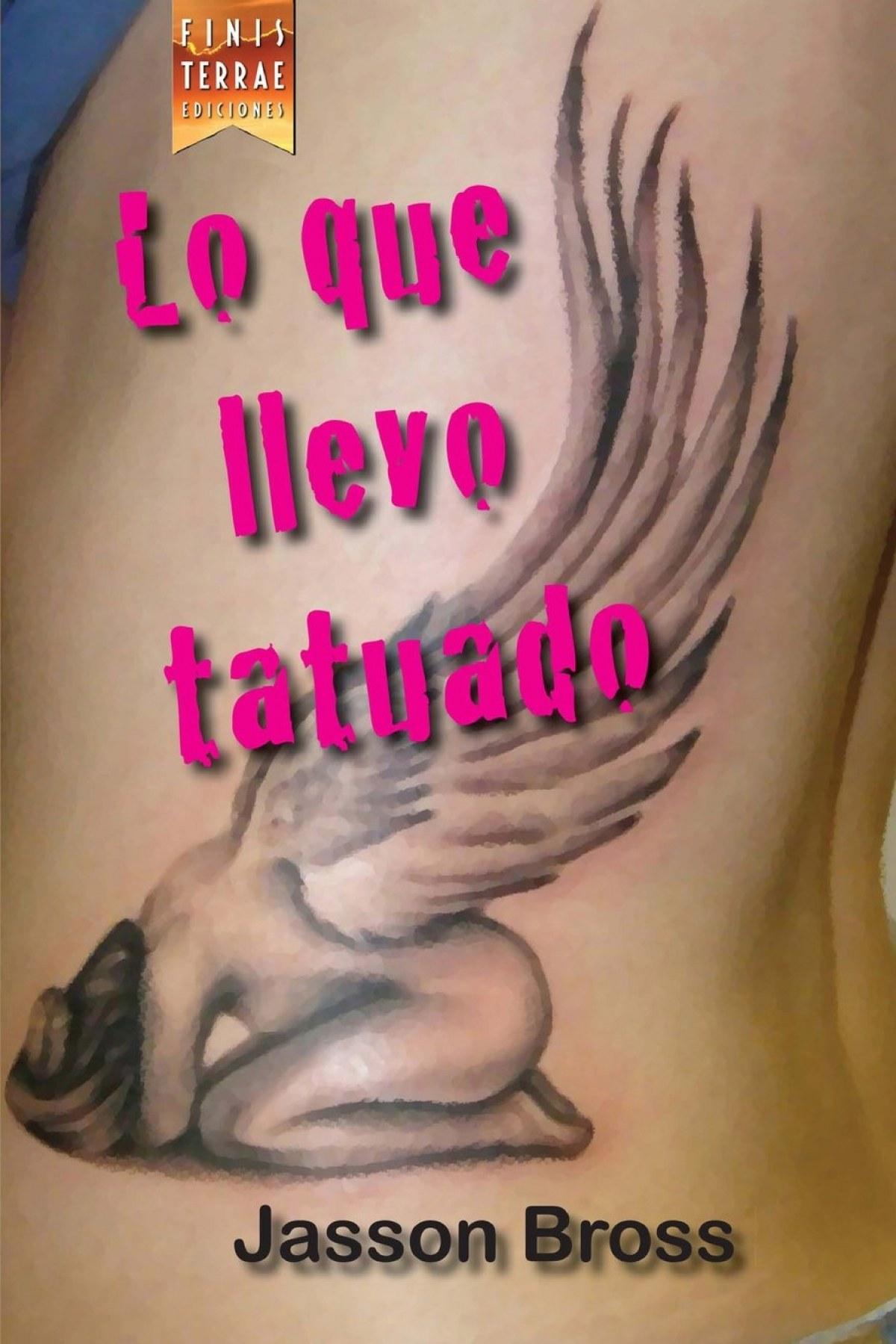 Lo que llevo tatuado 9788494277962