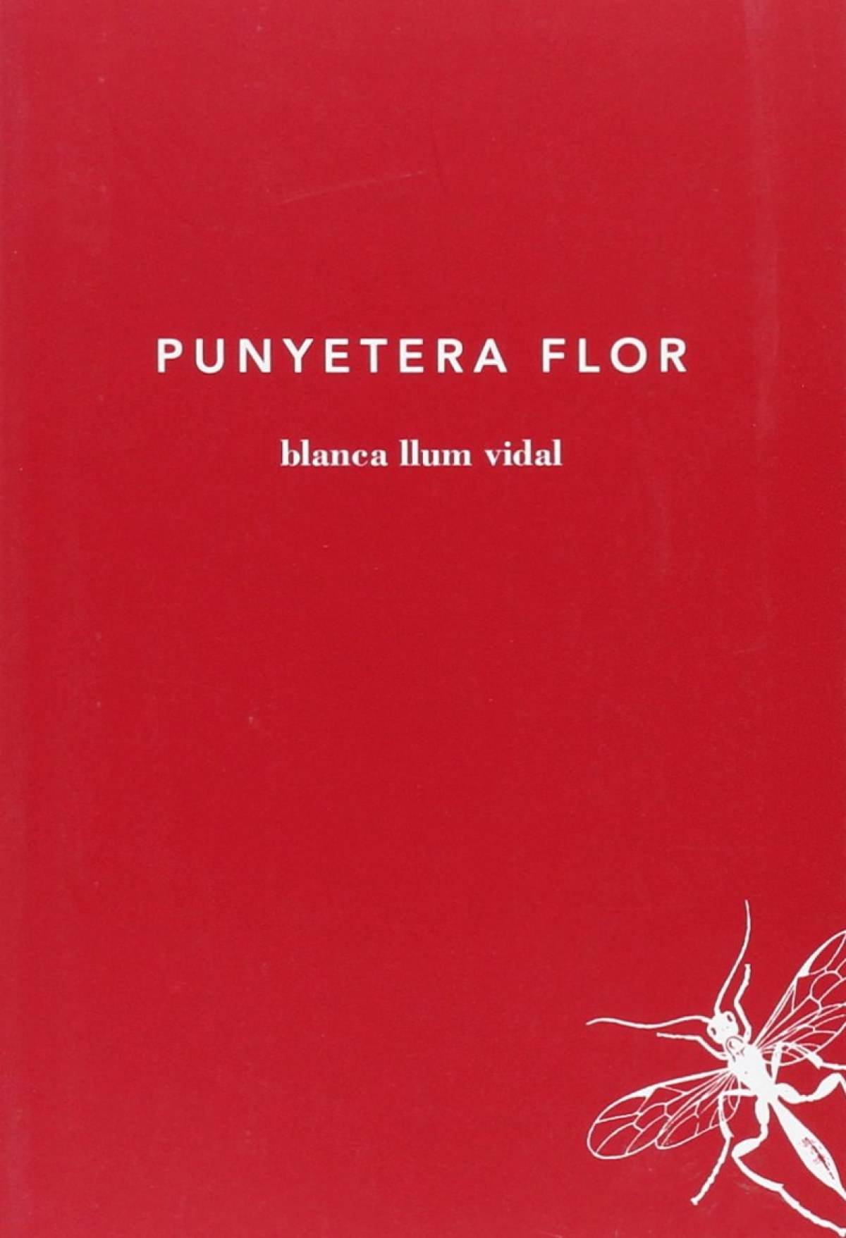 Punyetera flor 9788494289736