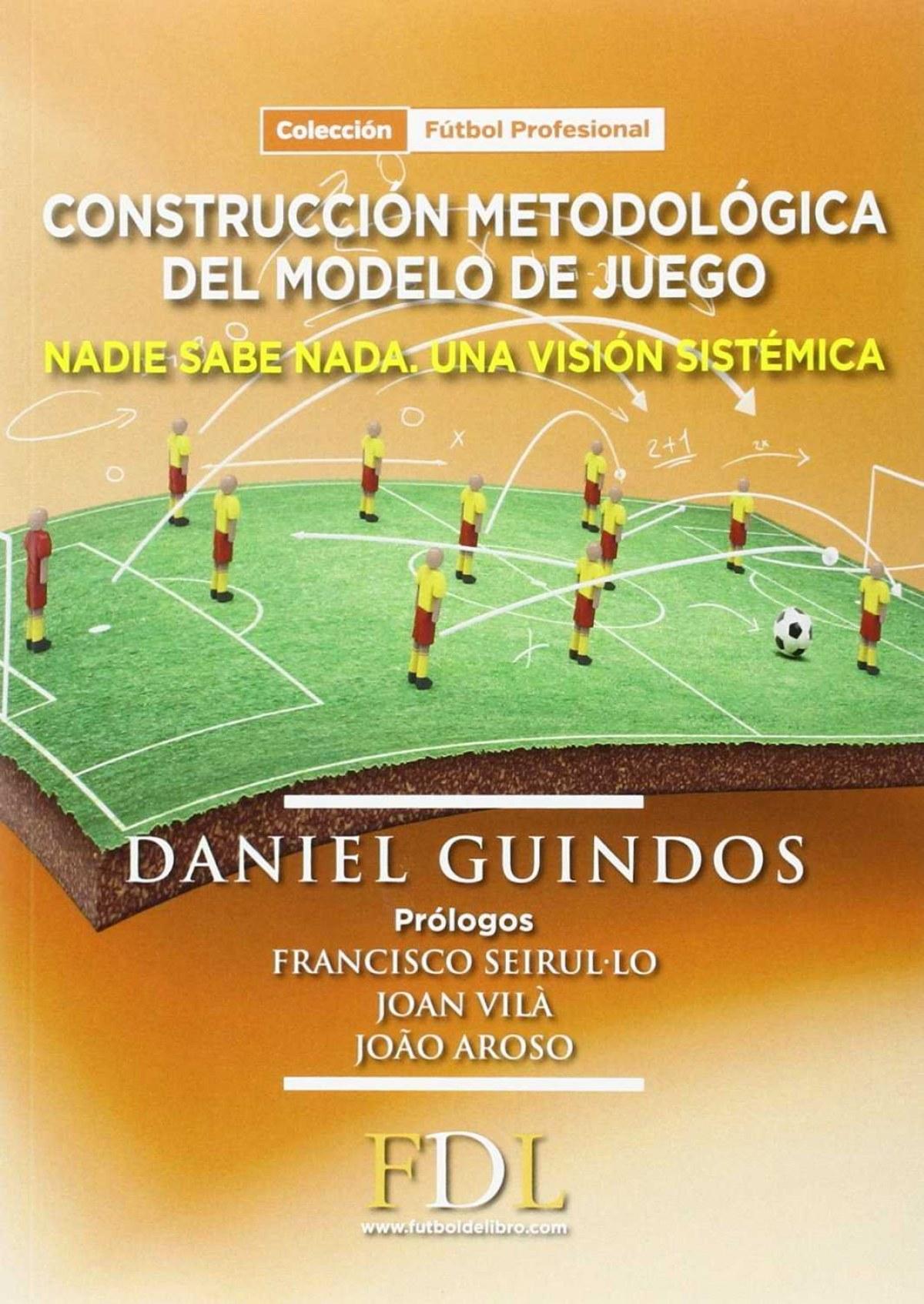 Construcción metodológica del modelo de juego 9788494298639