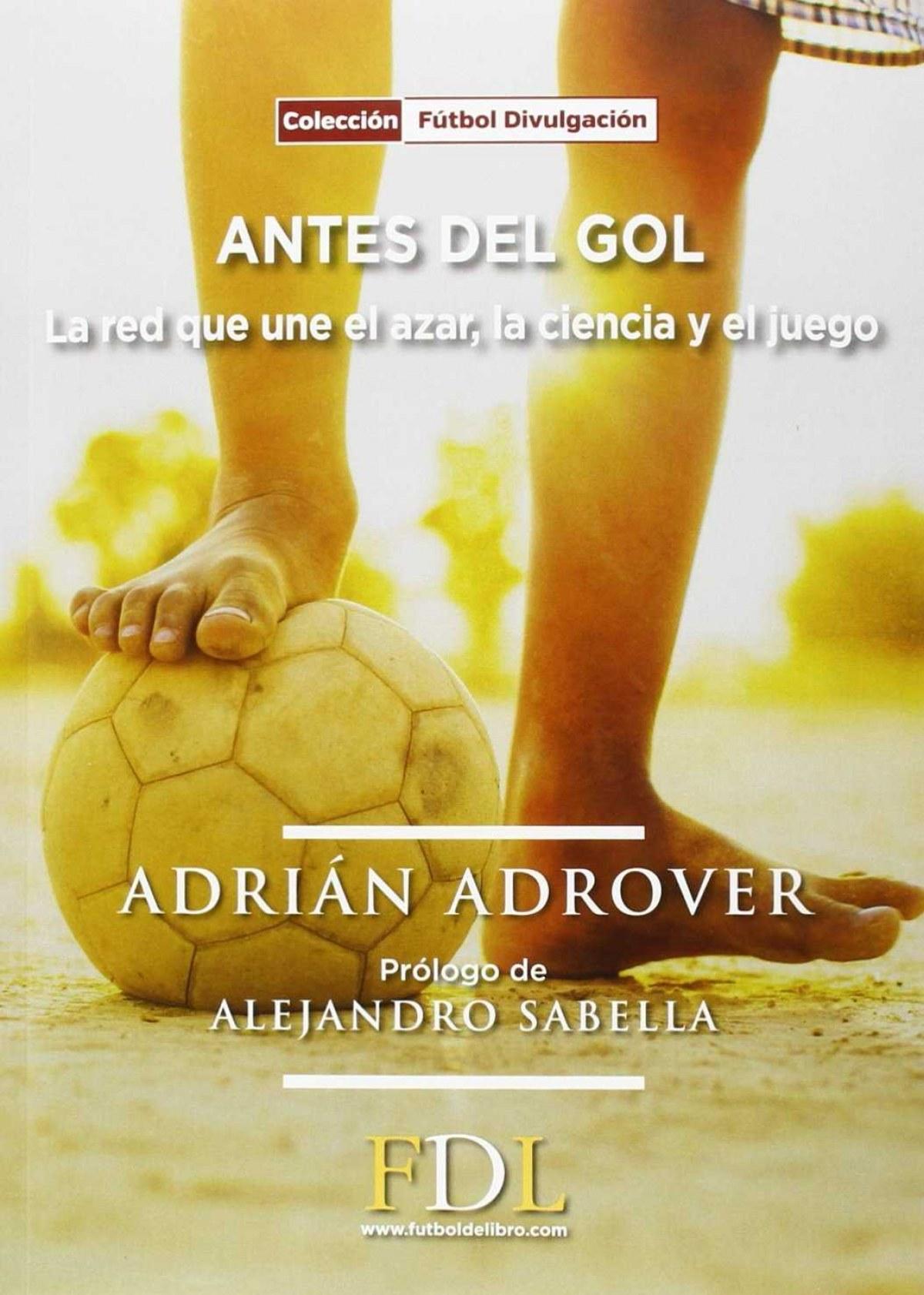 Antes del gol 9788494298660