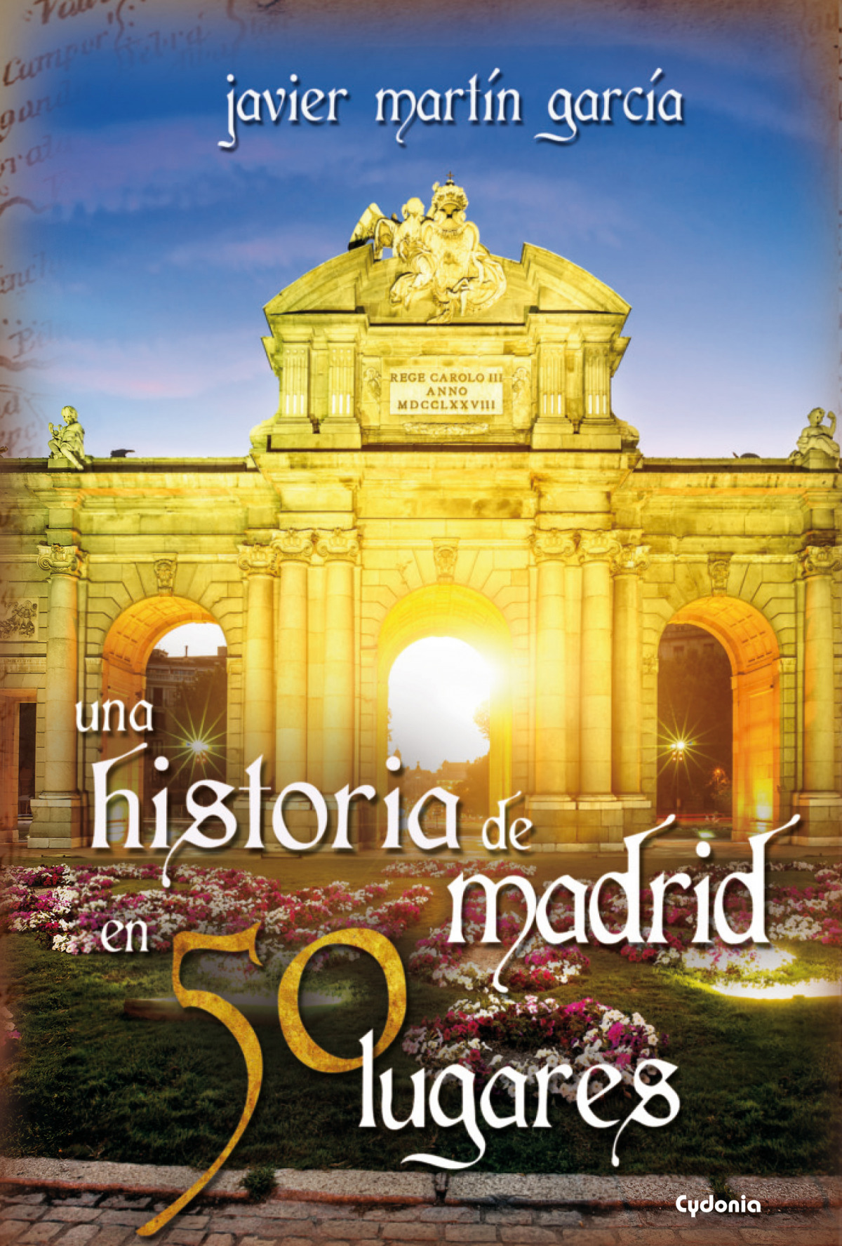 Una historia de Madrid en 50 lugares 9788494381027