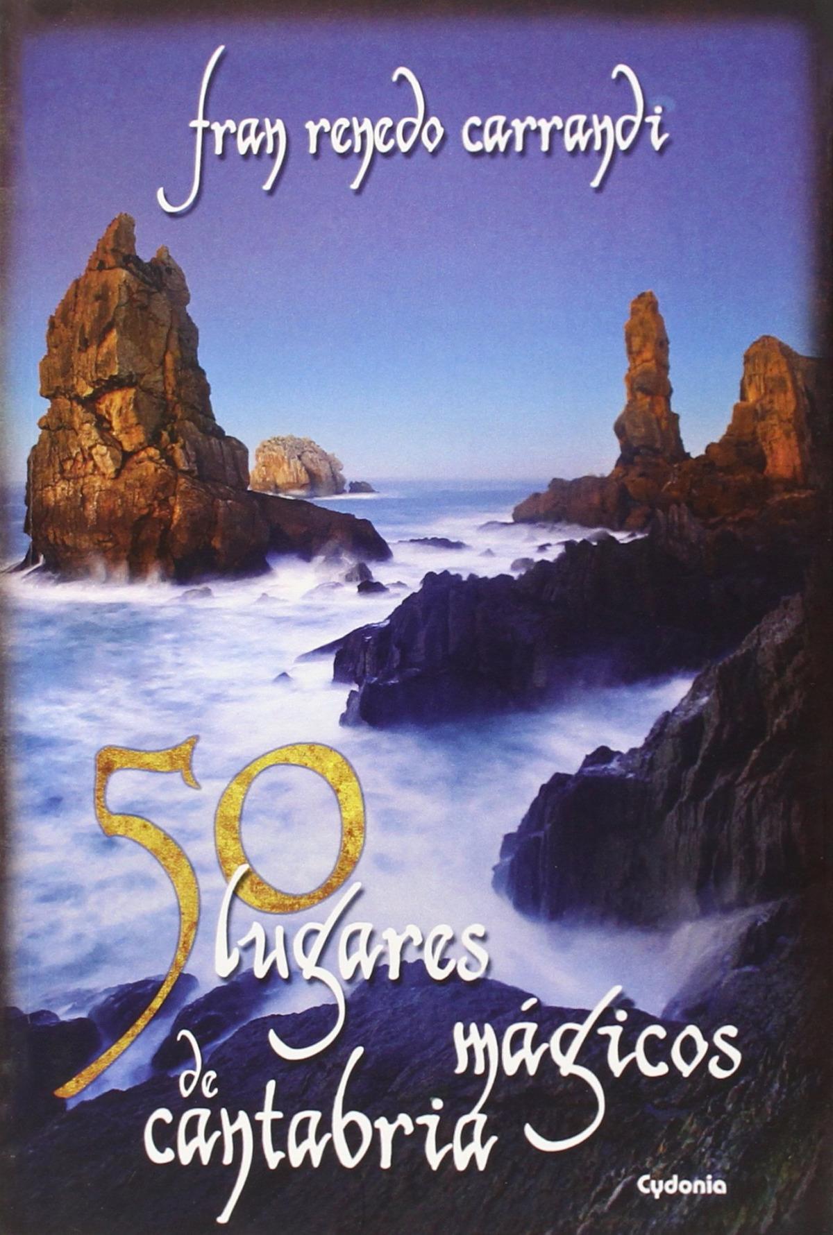 50 lugares mágicos de Cantabria 9788494381041