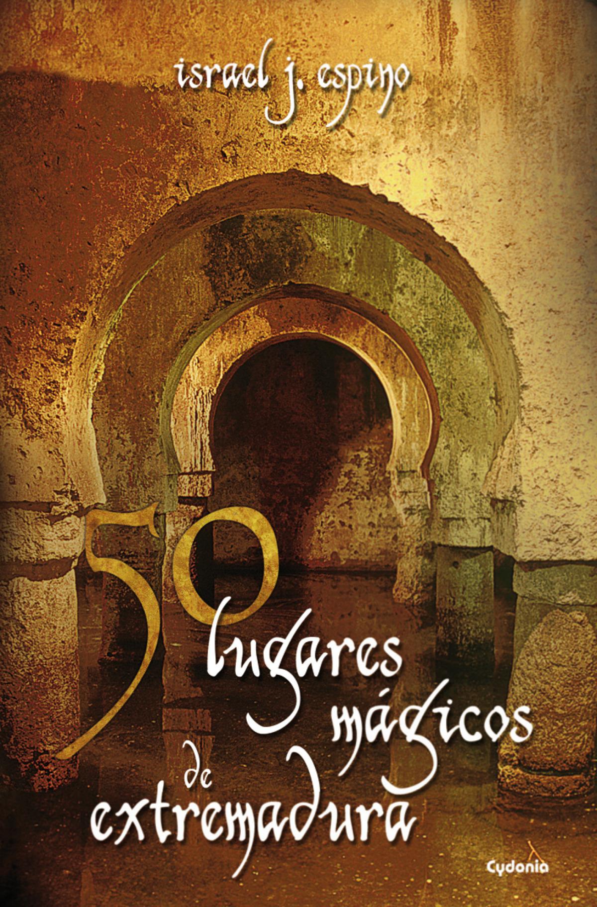 50 lugares mágicos de Extremadura 9788494381065